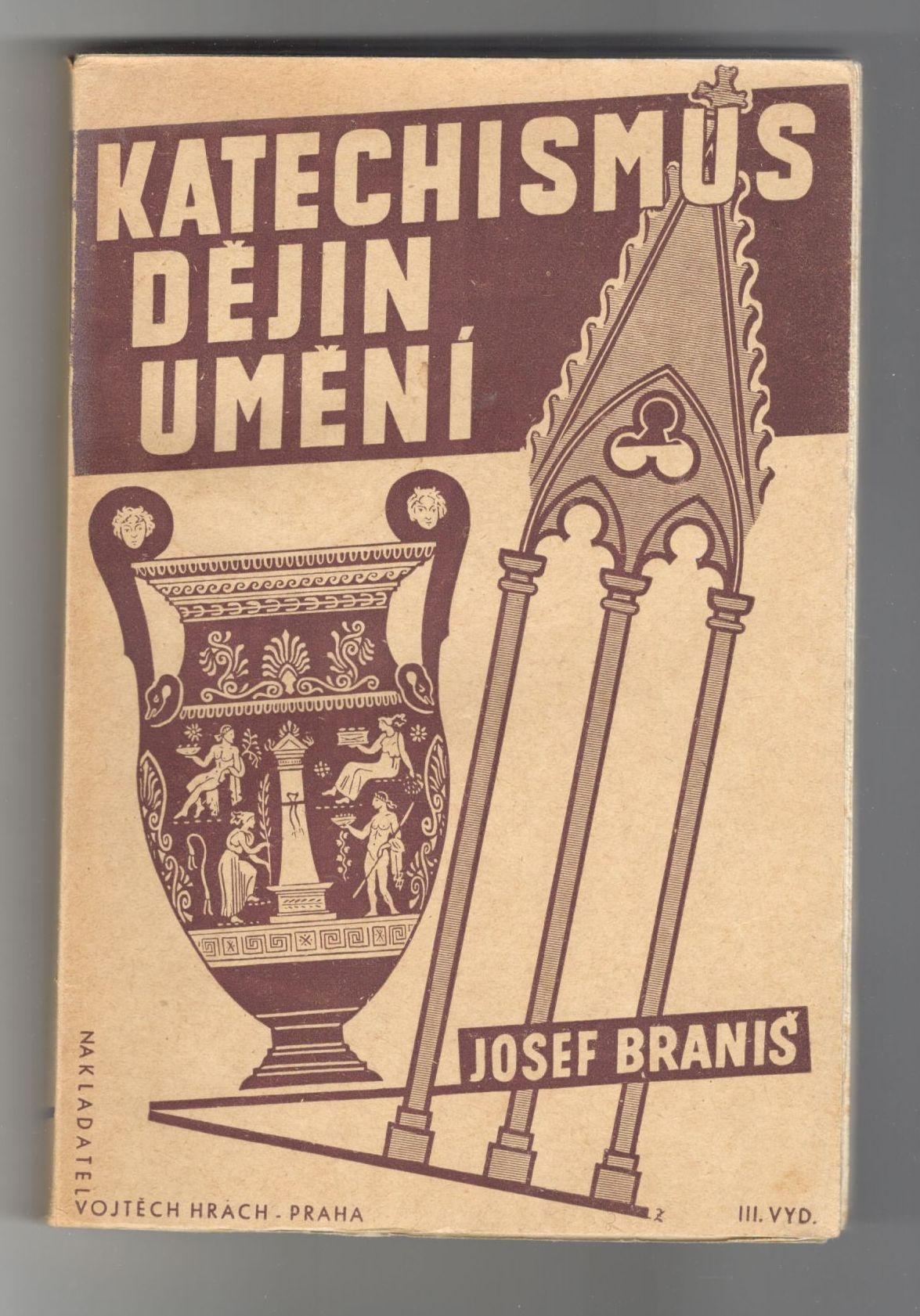 Katechismus dějin umění - Josef Braniš