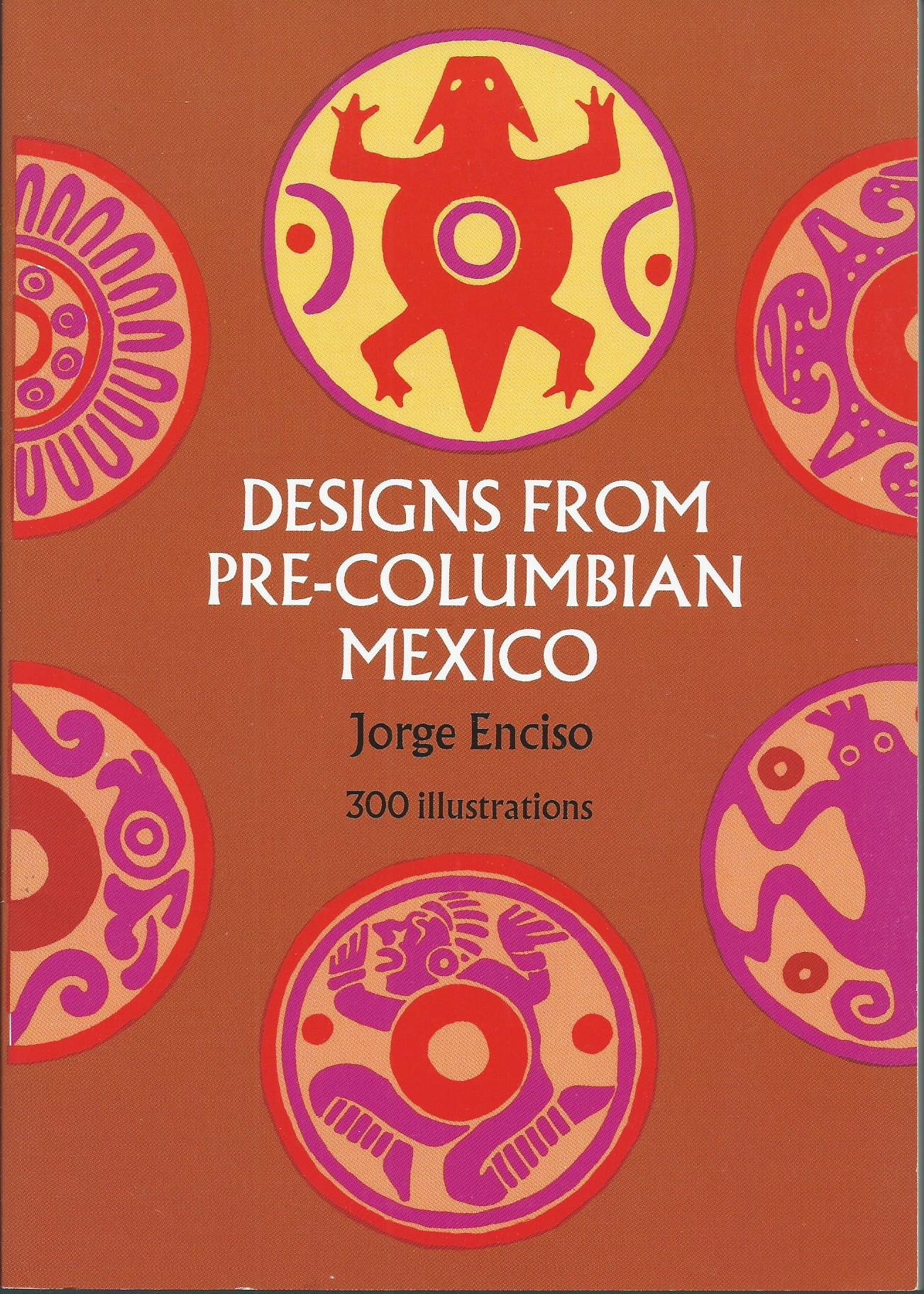 Designs from Pre-Columbian Mexico - Jorge Enciso