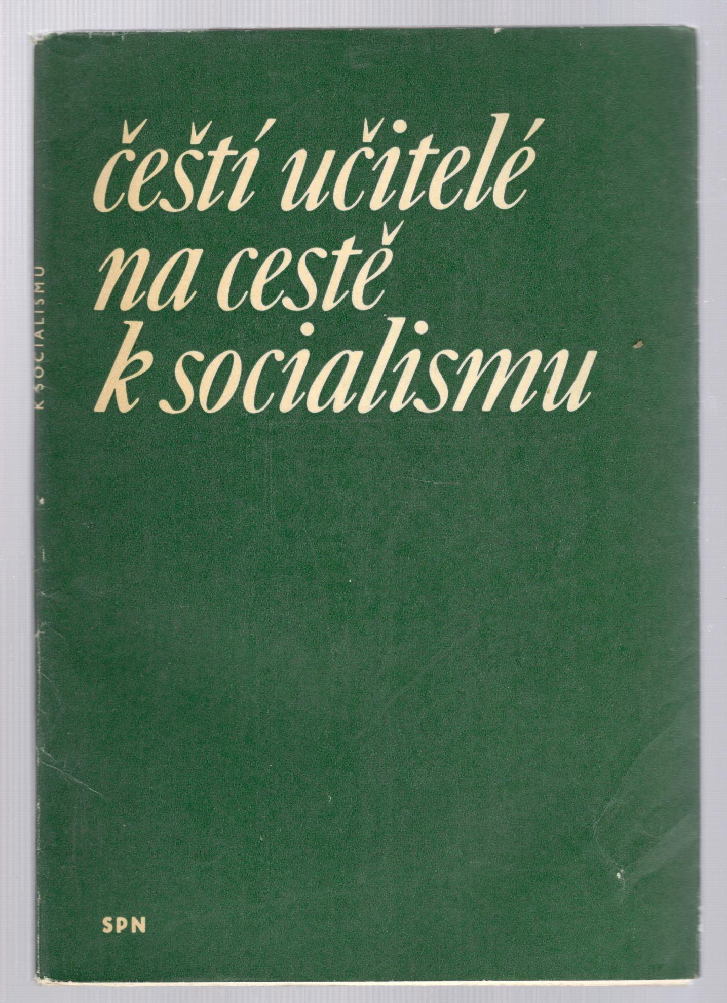 Čeští učitelé na cestě k socialismu - Václav Mejstřík