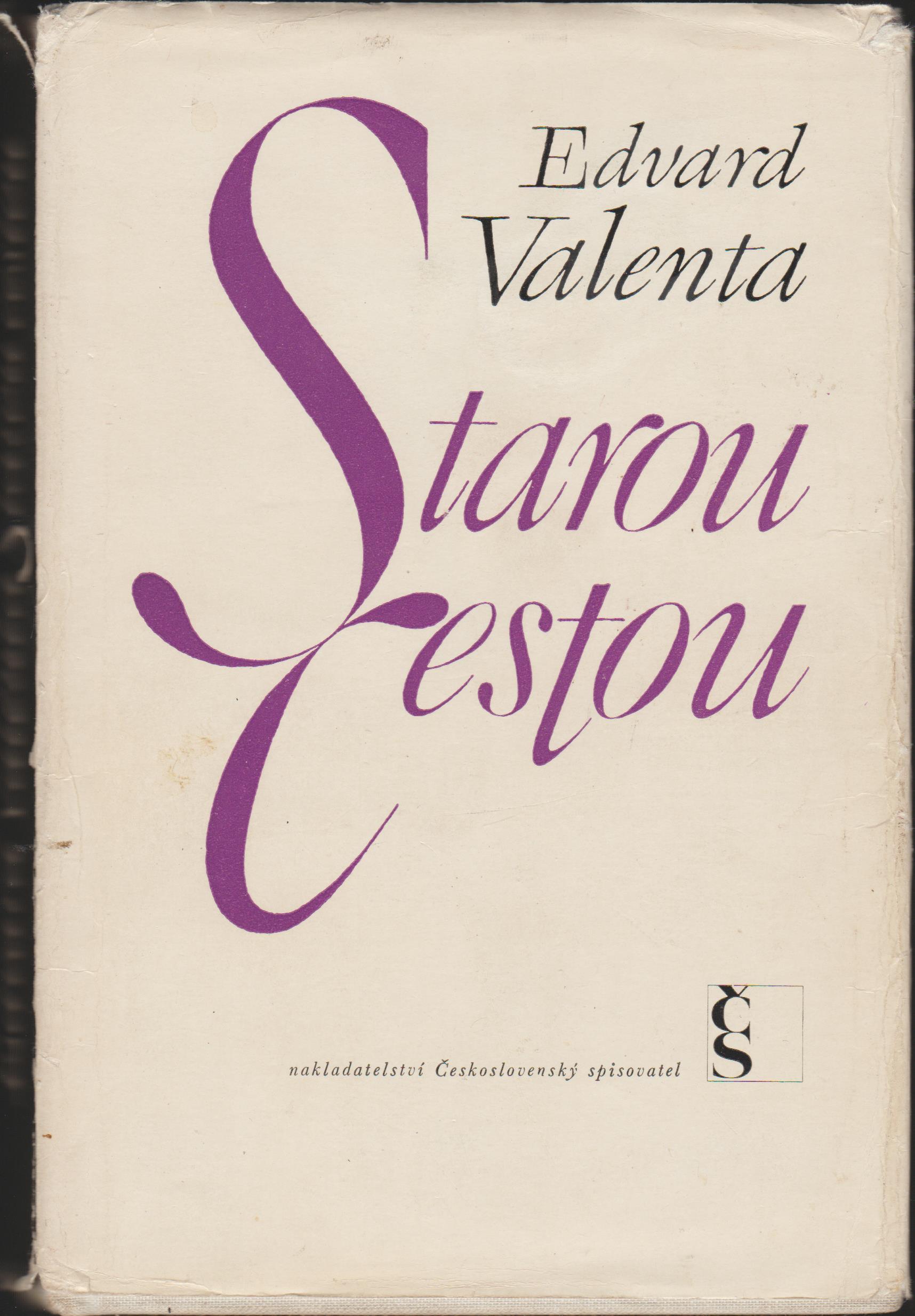 Starou Cestou - Edvard Valenta