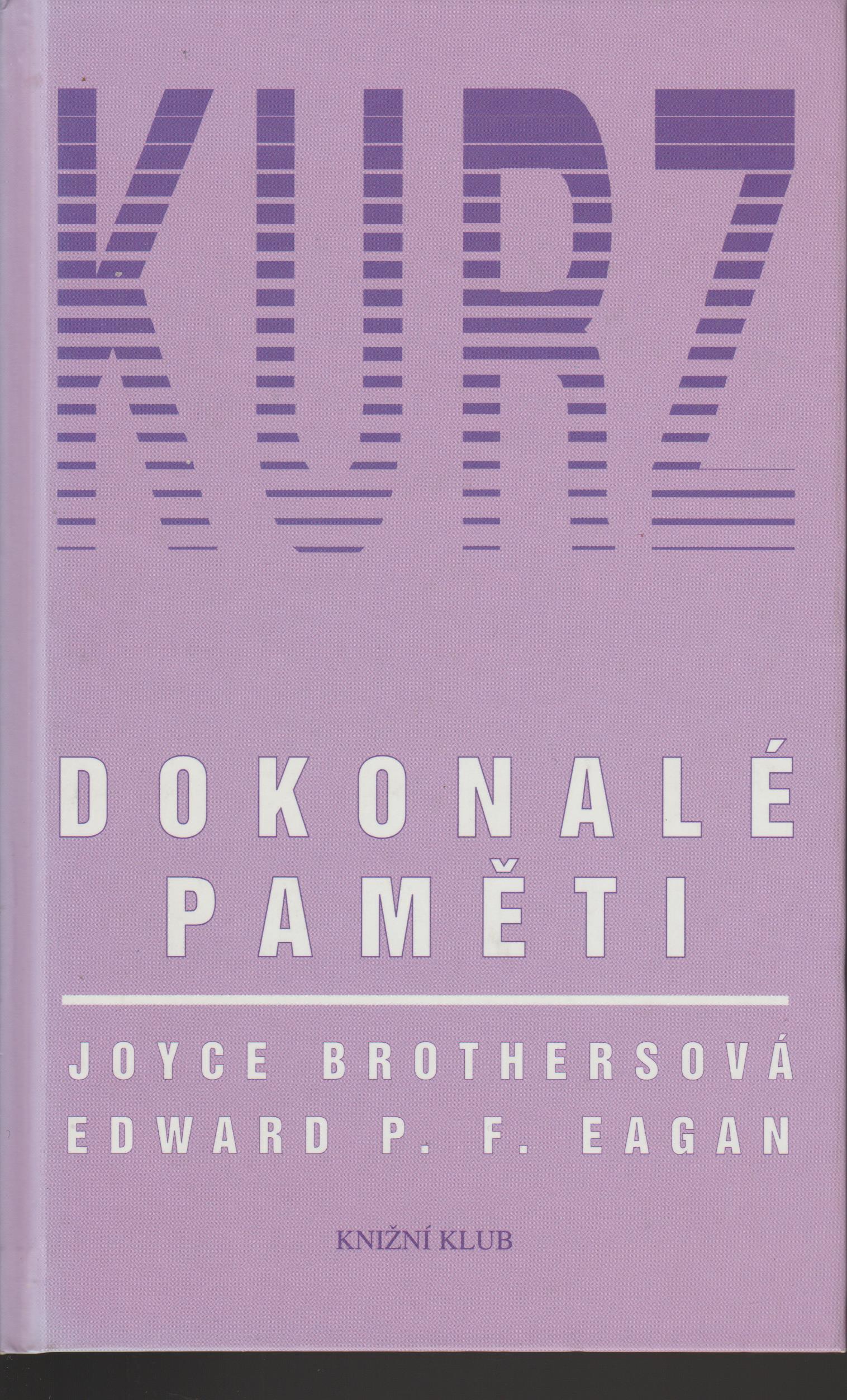 Kurz dokonalé paměti - Joyce Brothers, Edward P