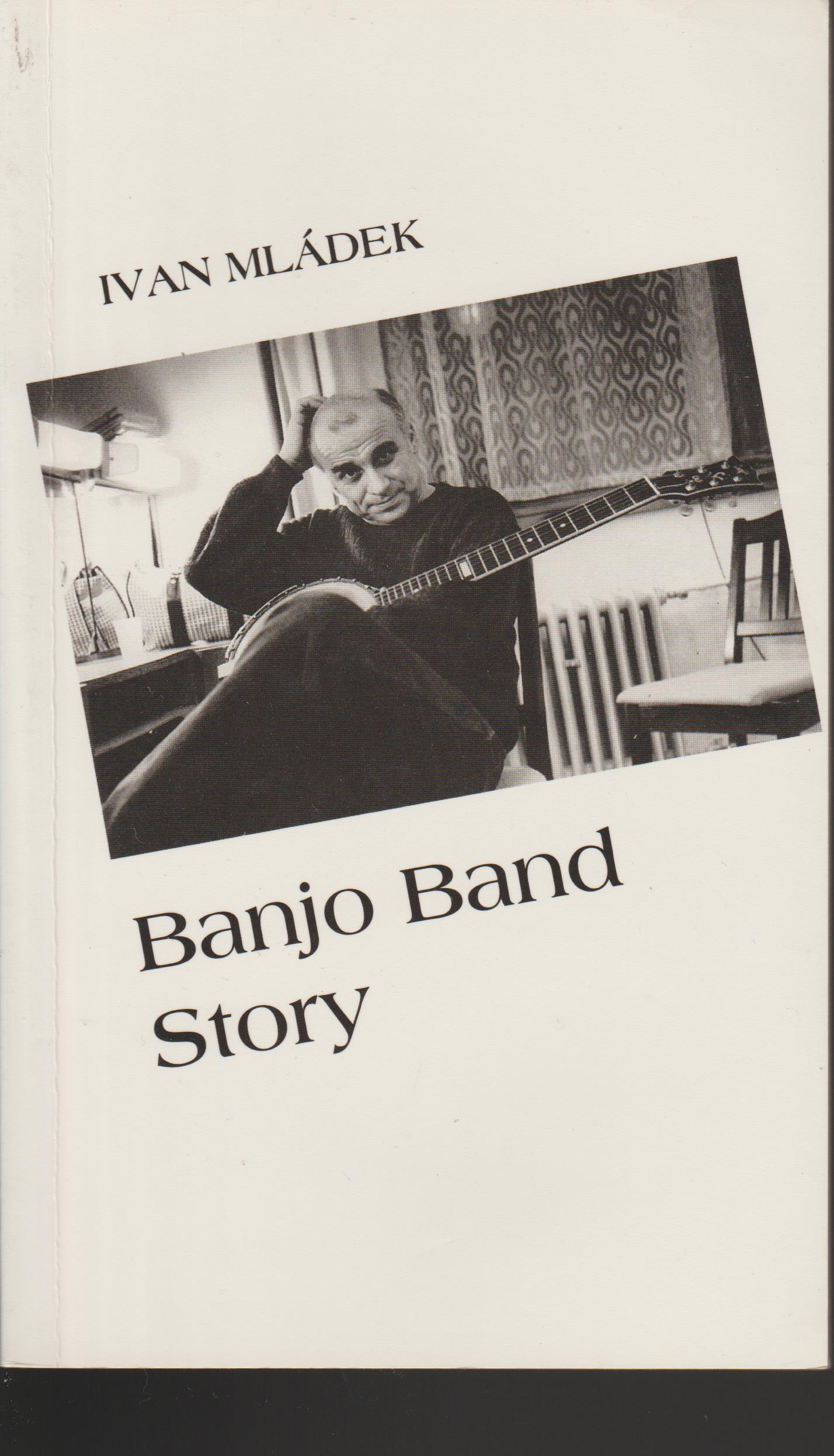 Banjo Band story - Ivan Mládek