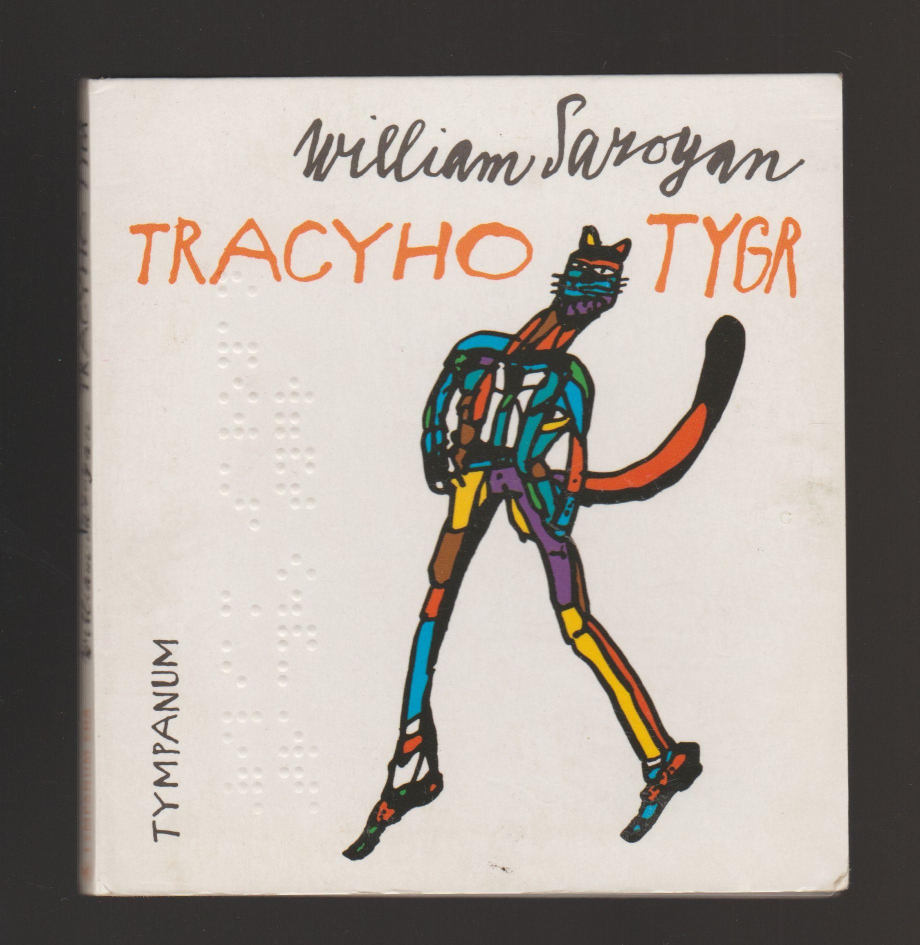 Tracyho tygr - William Saroyan - Audiokniha - 2 CD
