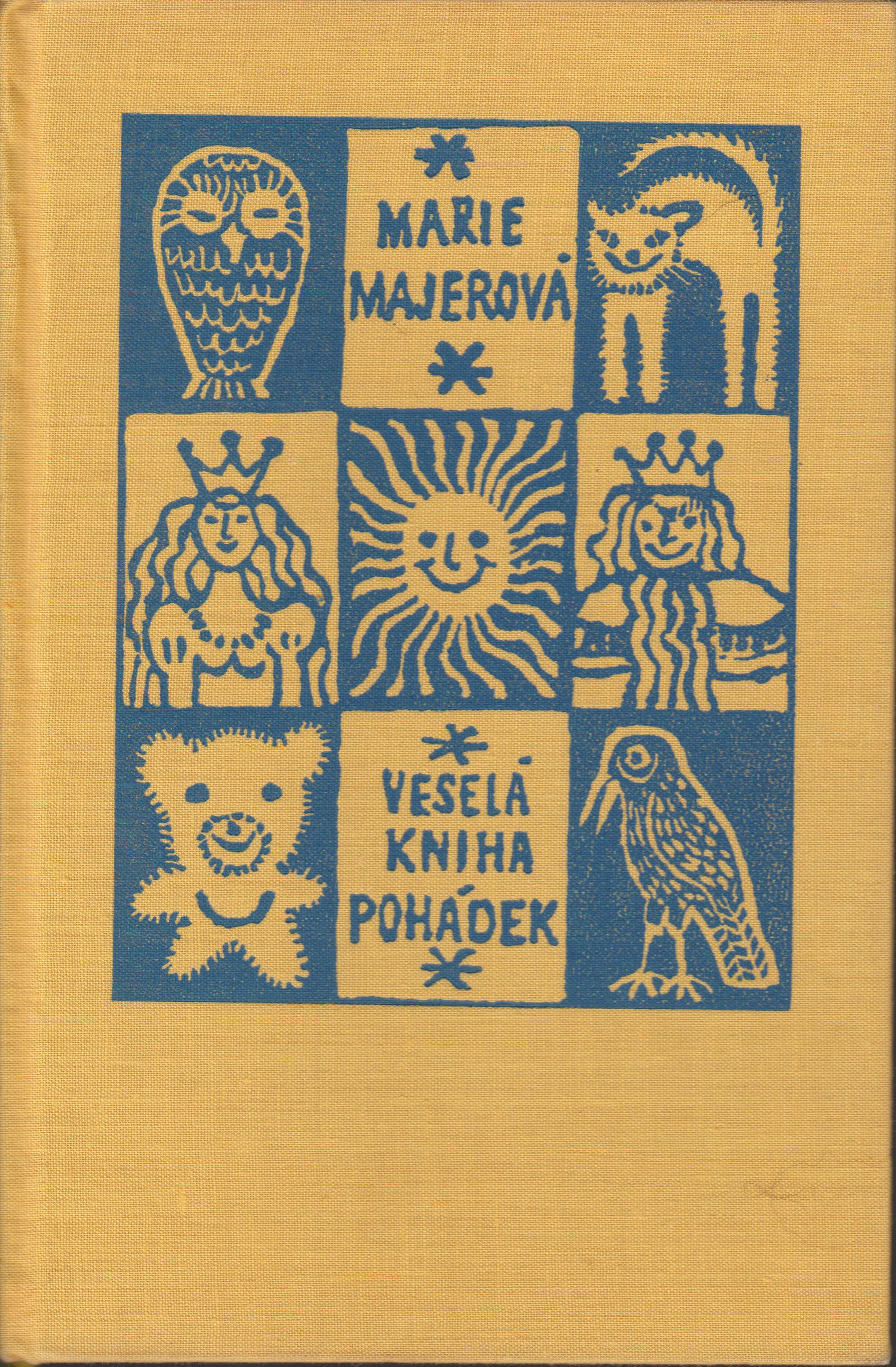 Veselá kniha pohádek - Marie Majerová