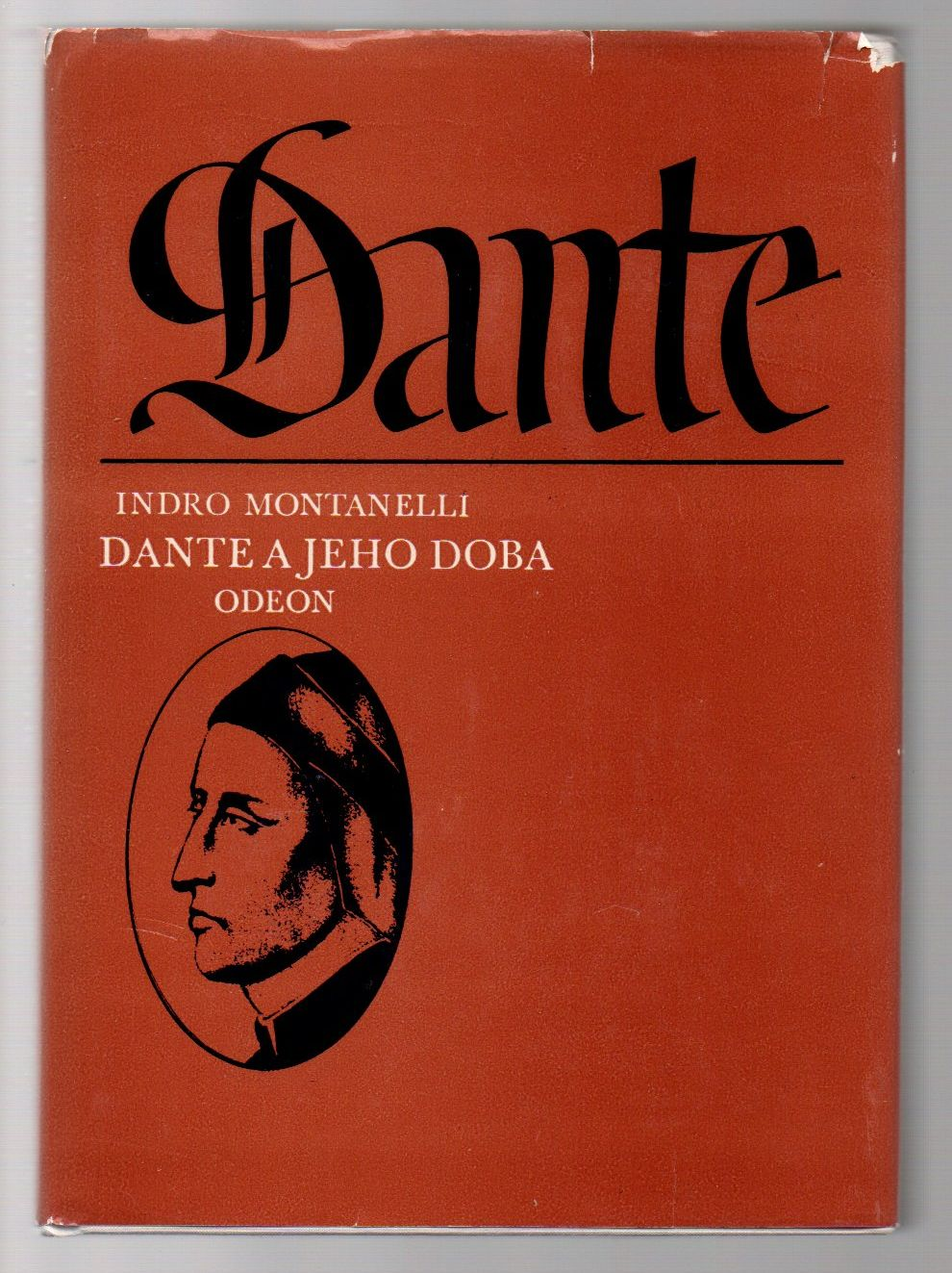 Dante a jeho doba - Indro Montanelli