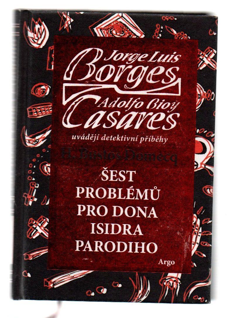 Šest problémů pro dona Isidra Parodiho - Jorge Luis Borges, Adolfo Bioy Casares