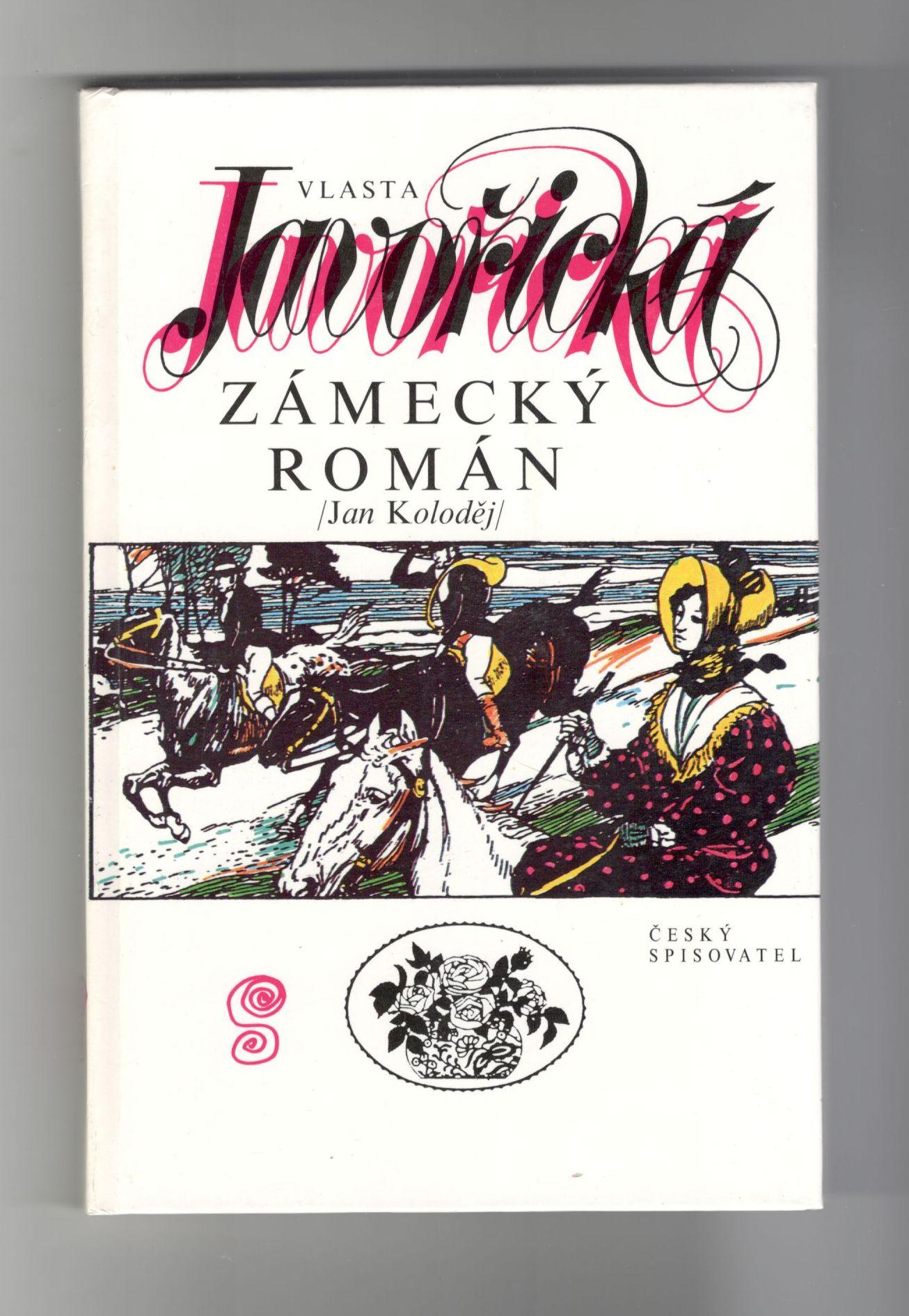 Zámecký román - Vlasta Javořická (Jan Koloděj)