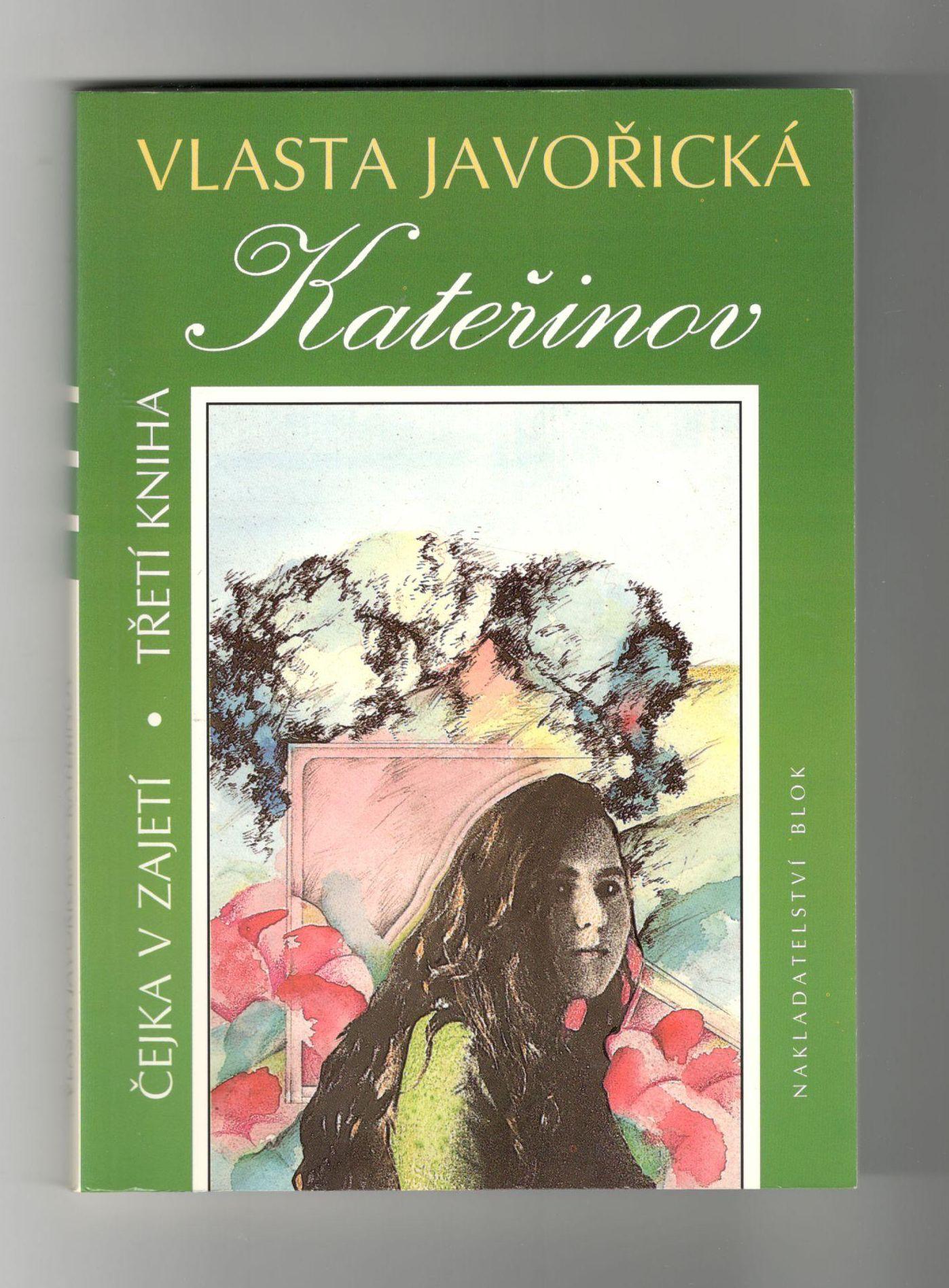 Kateřinov - Vlasta Javořická (Čejka v zajetí - kniha třetí)
