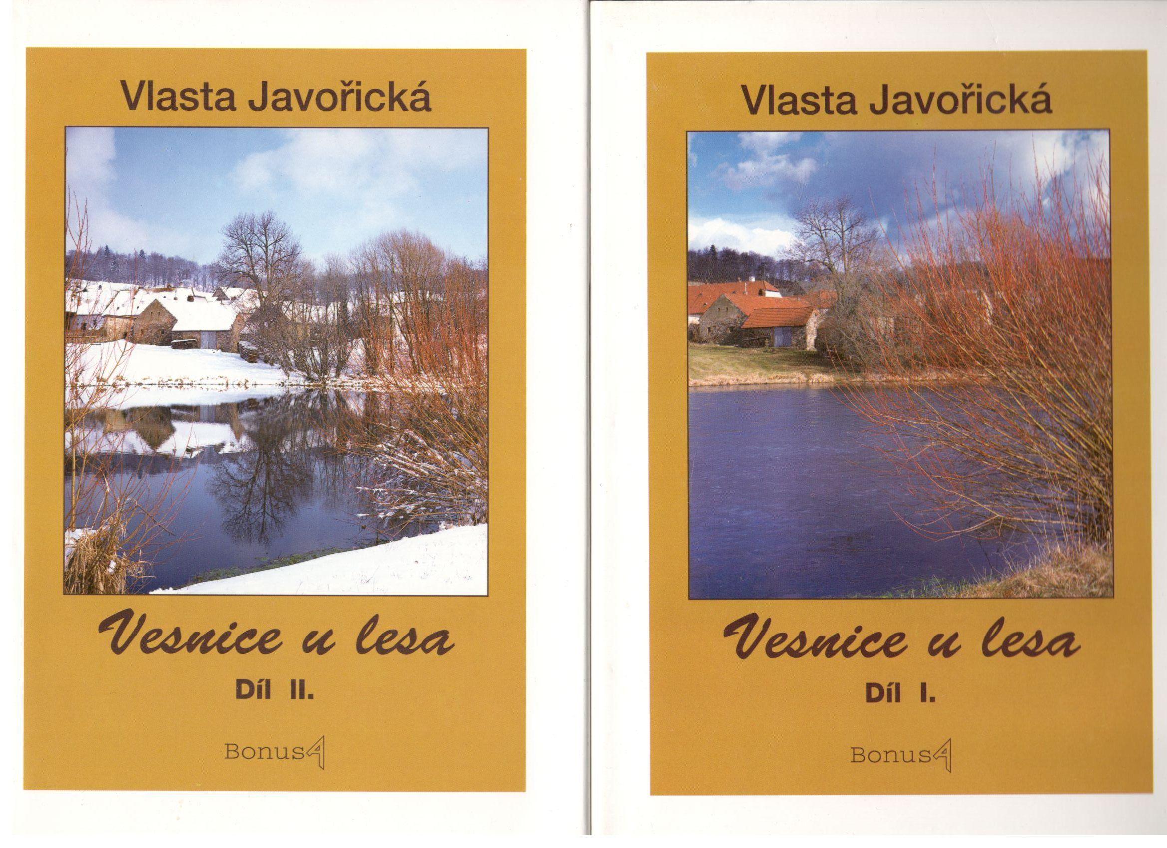 Vesnice u lesa I.+ II. díl - Vlasta Javořická