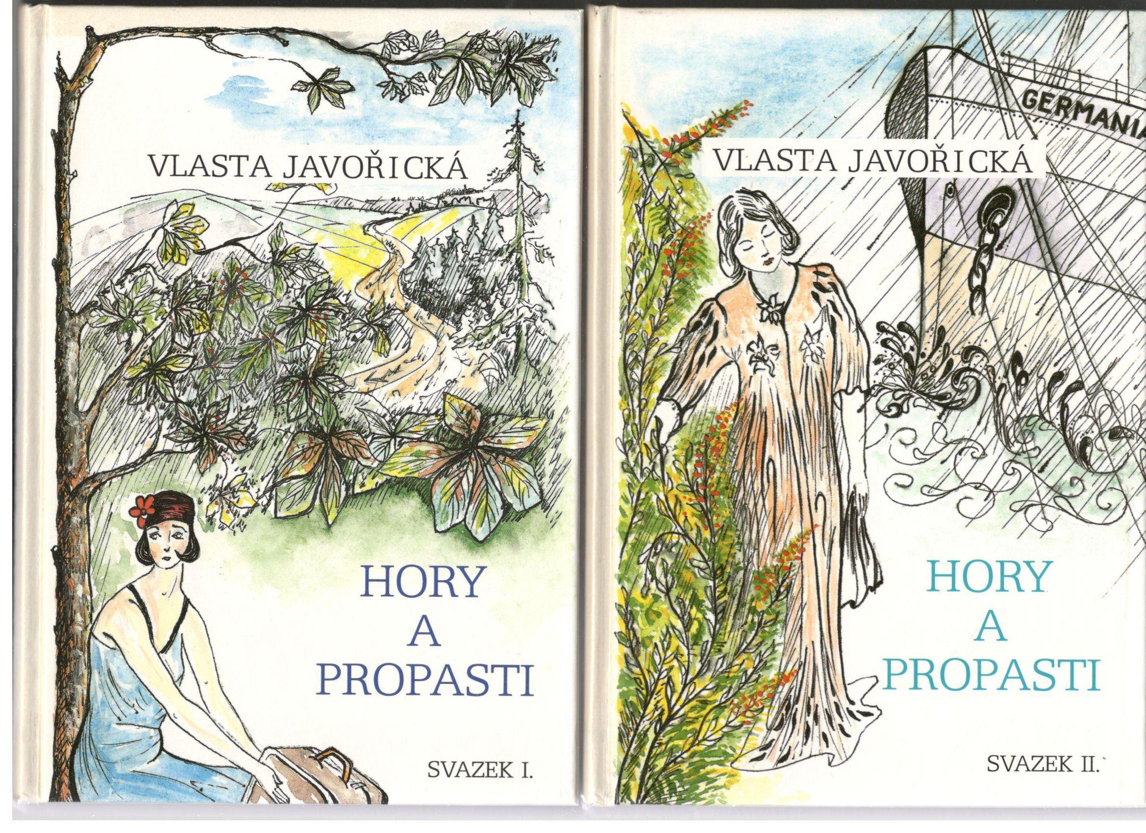 Hory a propasti I.+II.svazek - Vlasta Javořická