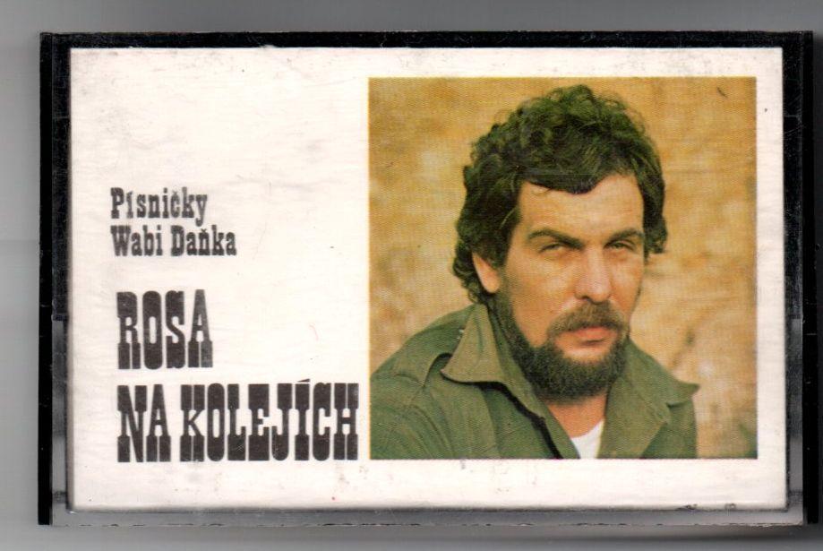 Písničky Wabi Daňka - Rosa na kolejích (MC kazeta)