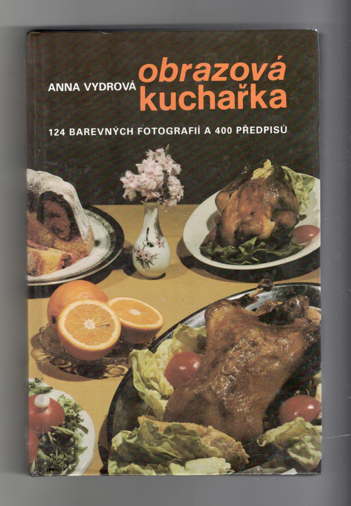 Obrazová kuchařka - Anna Vydrová