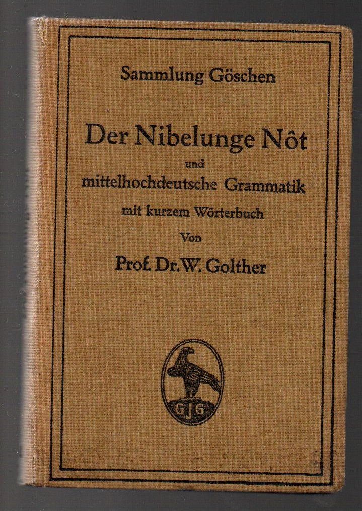 Der Nibelunge Not - W. Golther