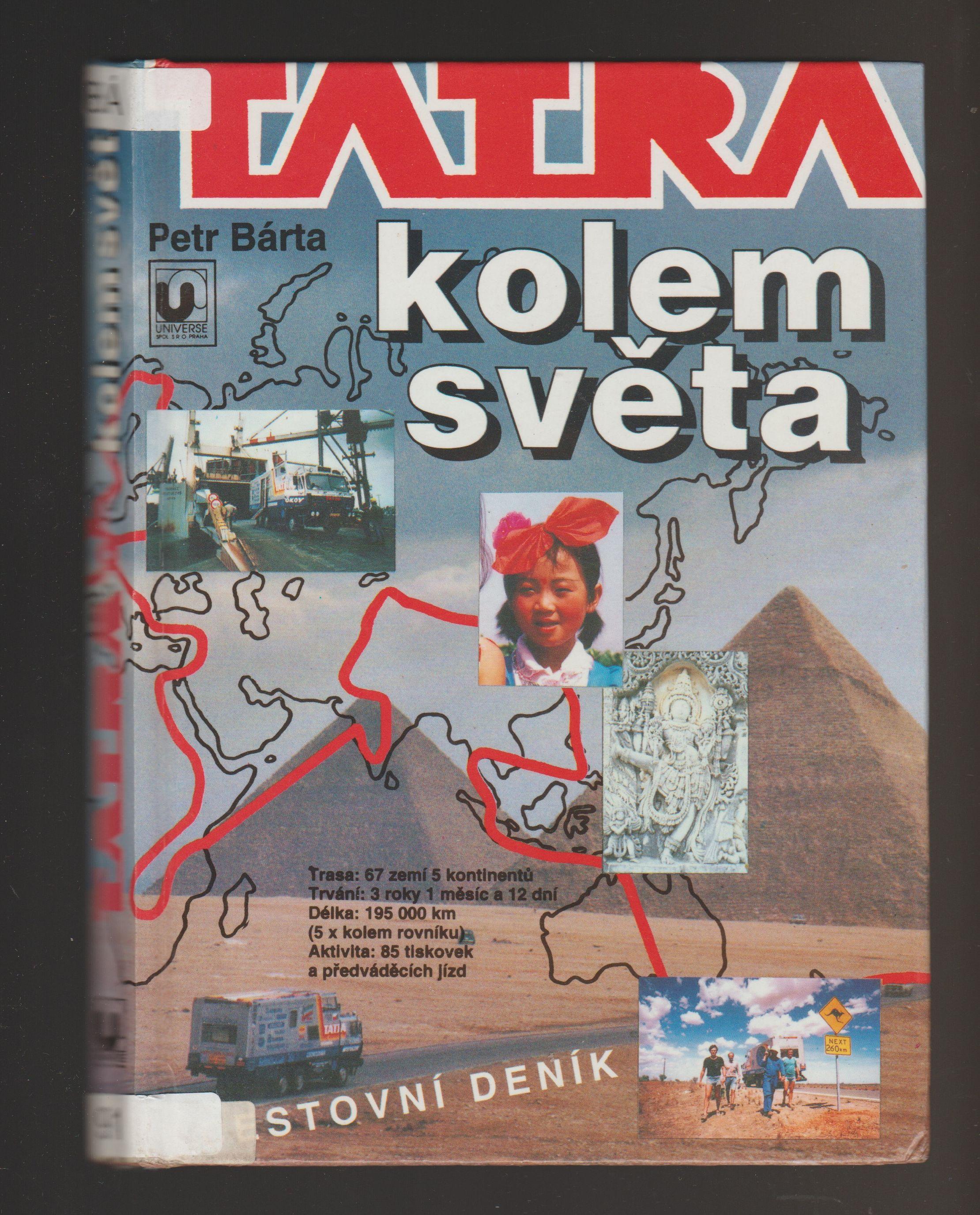 Tatra kolem světa - Cestovní deník - Petr Bárta