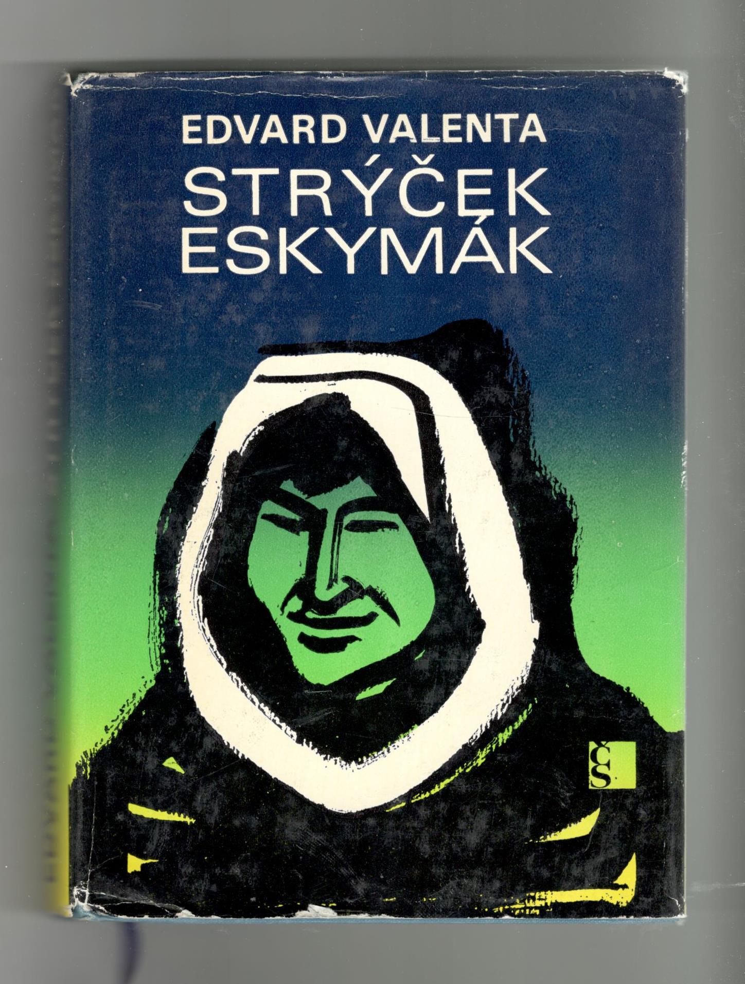 Strýček eskymák - Edvard Valenta