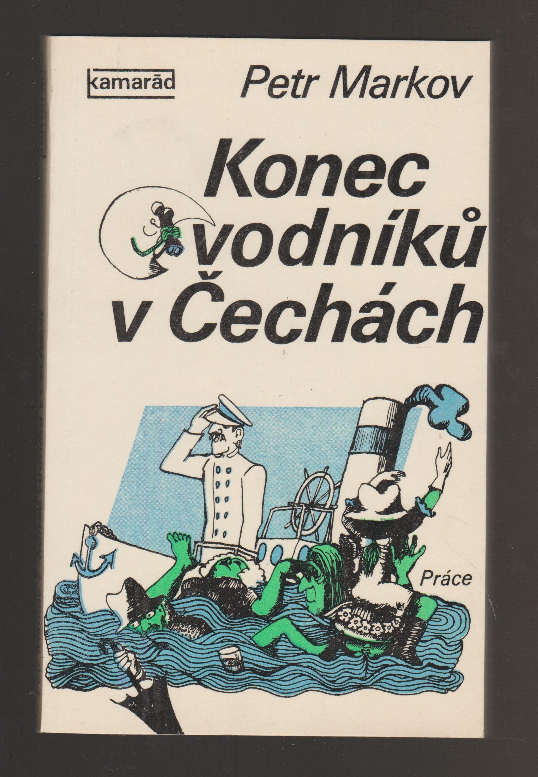 Konec vodníků v Čechách - Petr Markov
