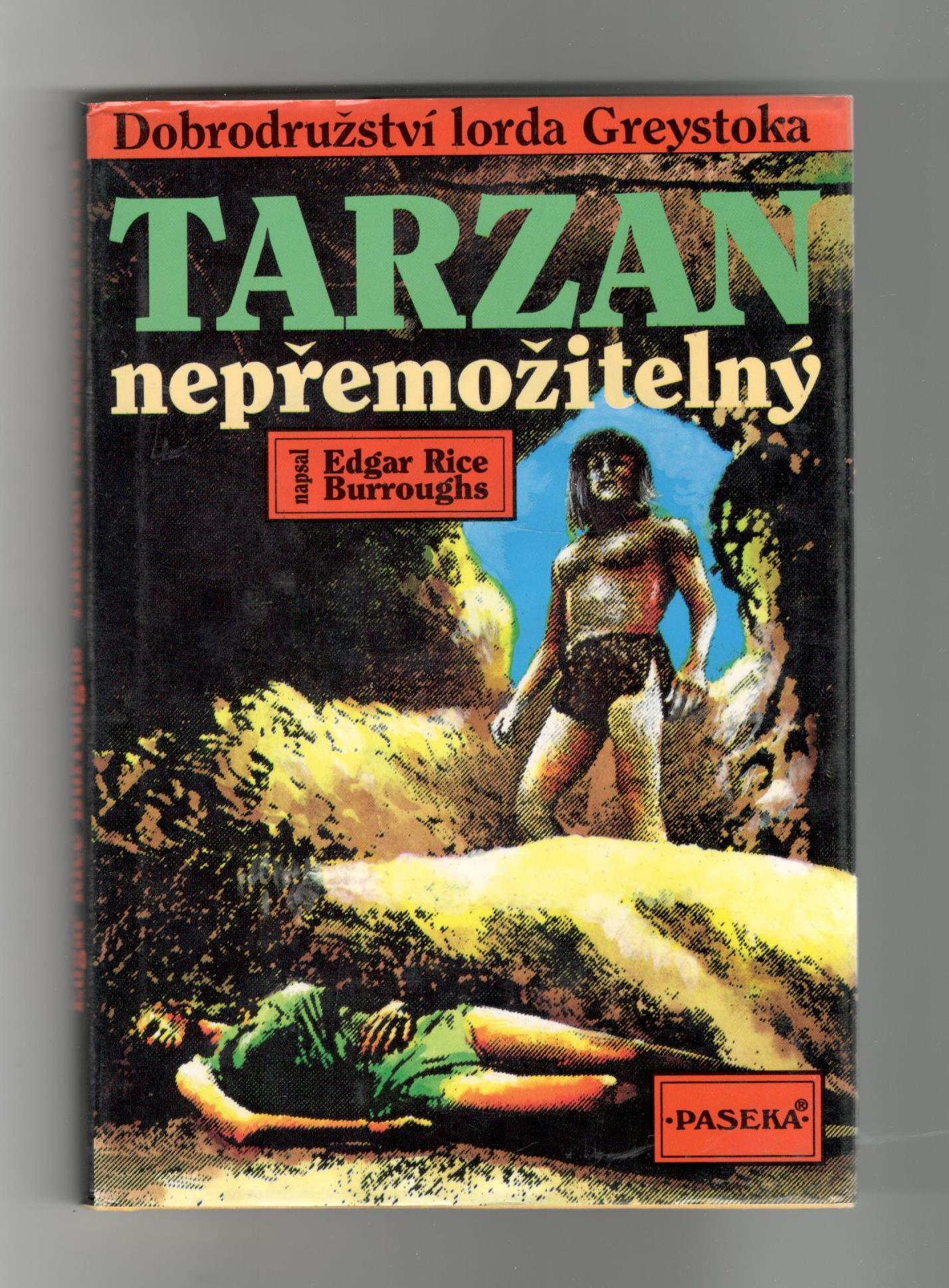 Tarzan nepřemožitelný - Edgar Rice Burroughs