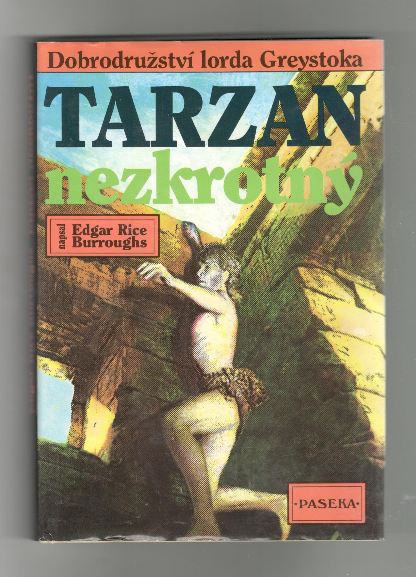 Tarzan nezkrotný - Edgar Rice Burroughs