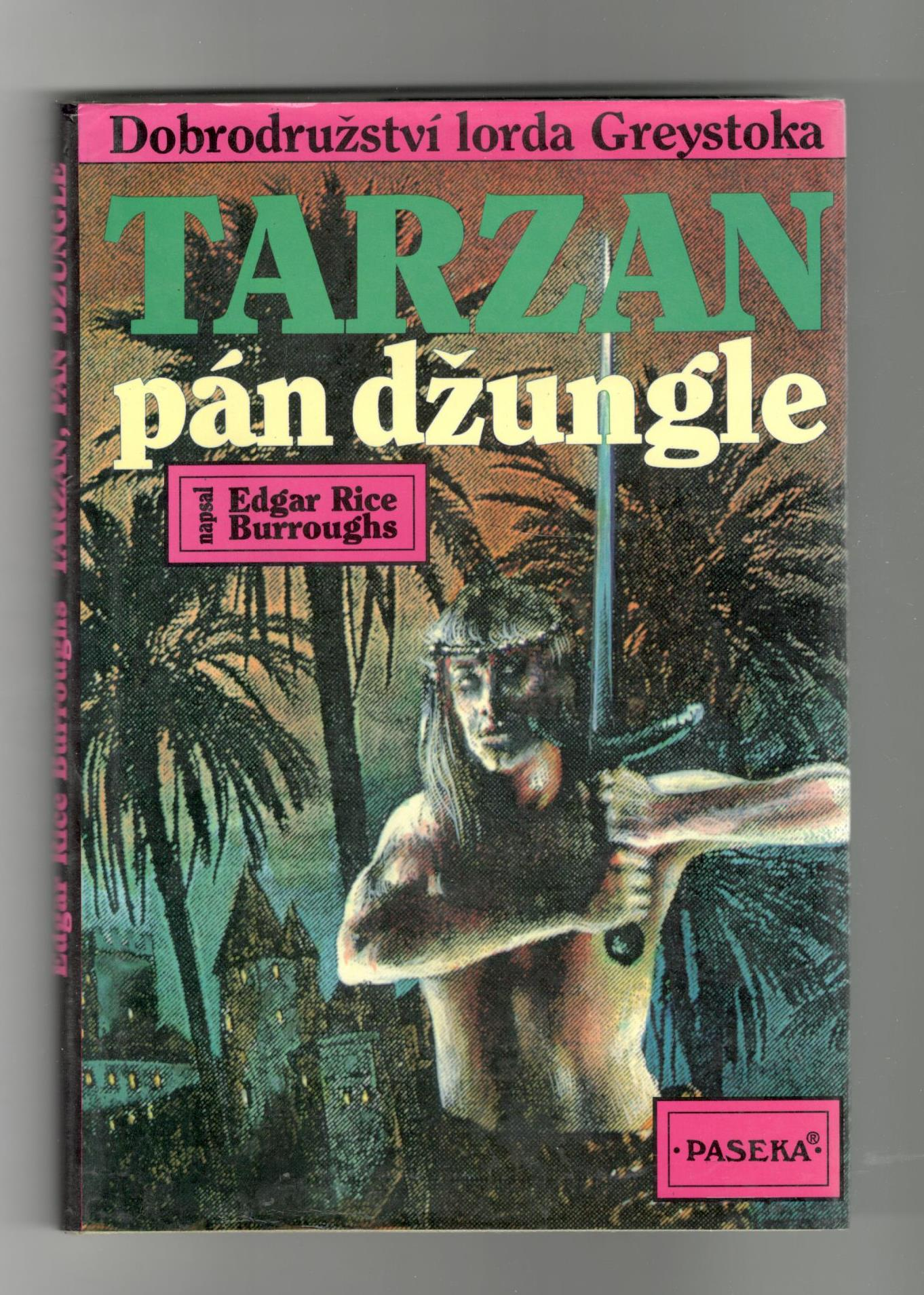 Tarzan pán džungle - Edgar Rice Burroughs