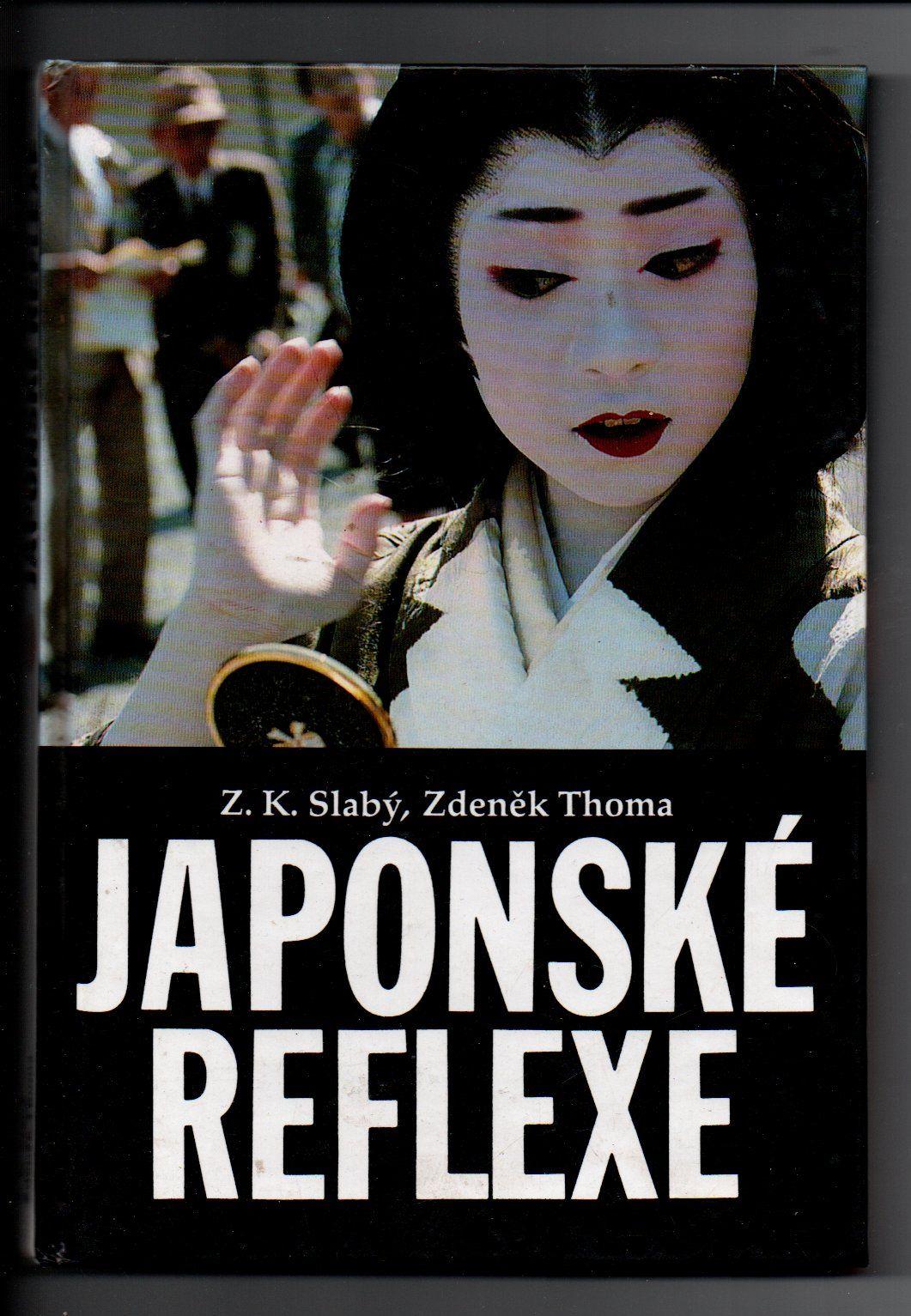 Japonské reflexe - Z. K. Slabý, Zdeněk Thoma