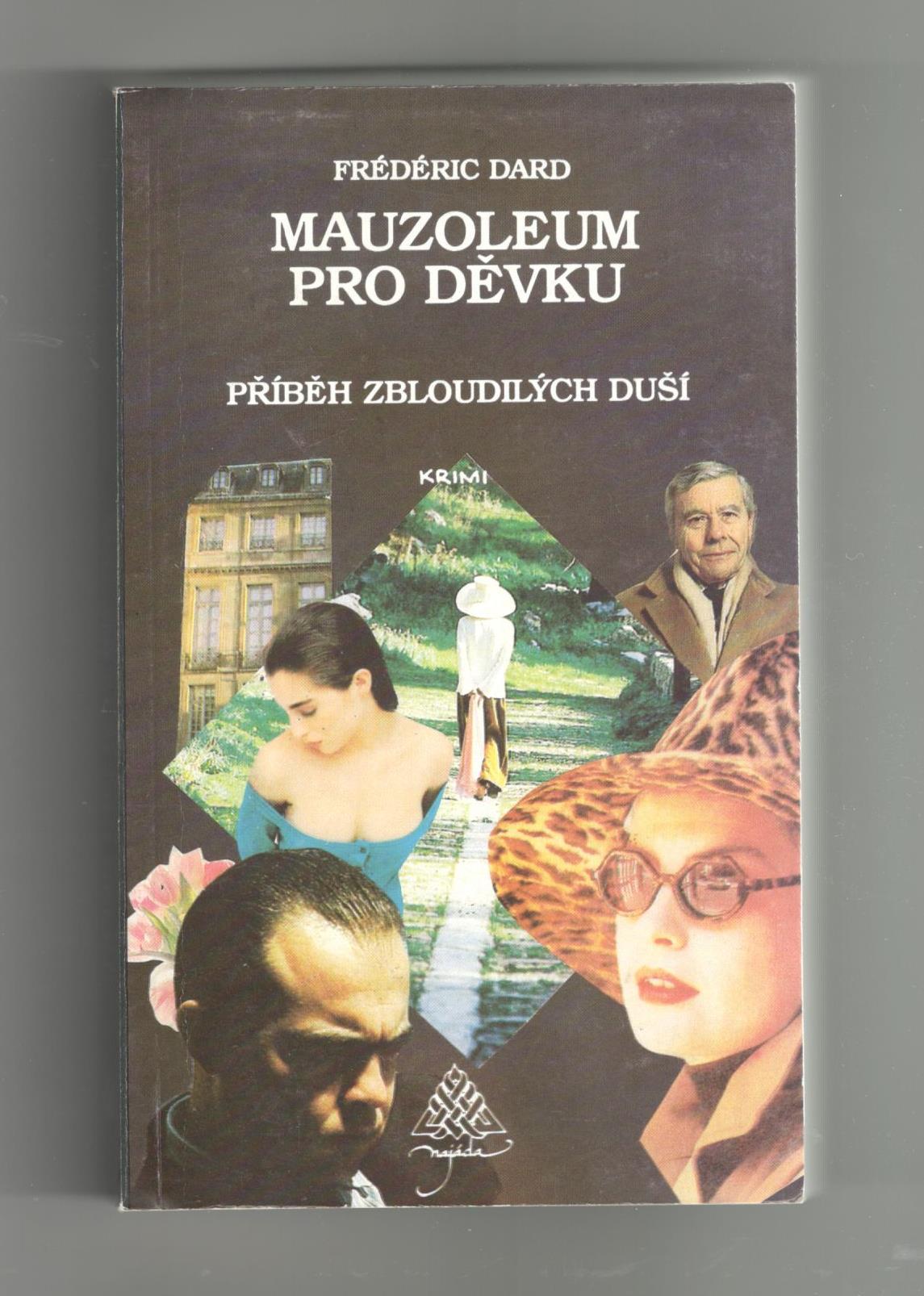 Mauzoleum pro děvku (příběh zbloudilých duší) - Frédéric Dard