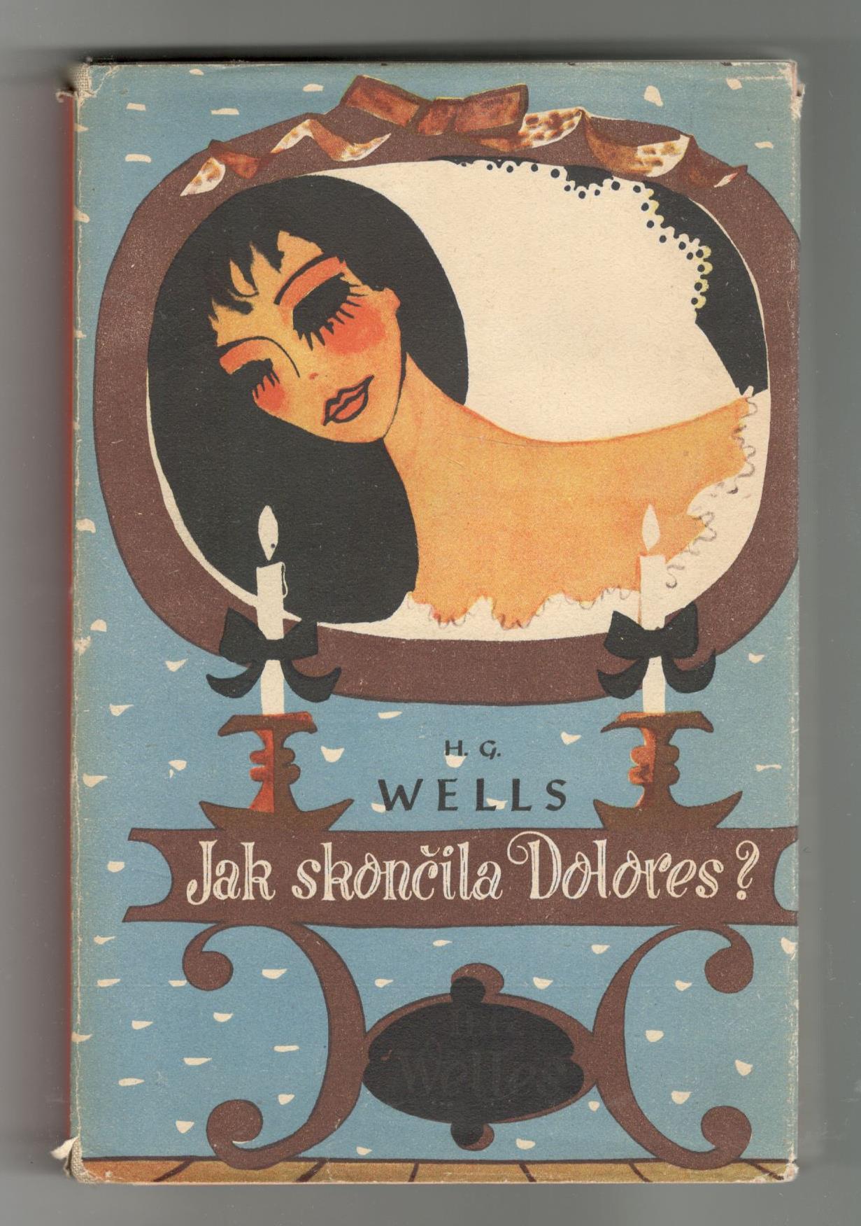 Jak skončila Dolores? - H. G. Wells