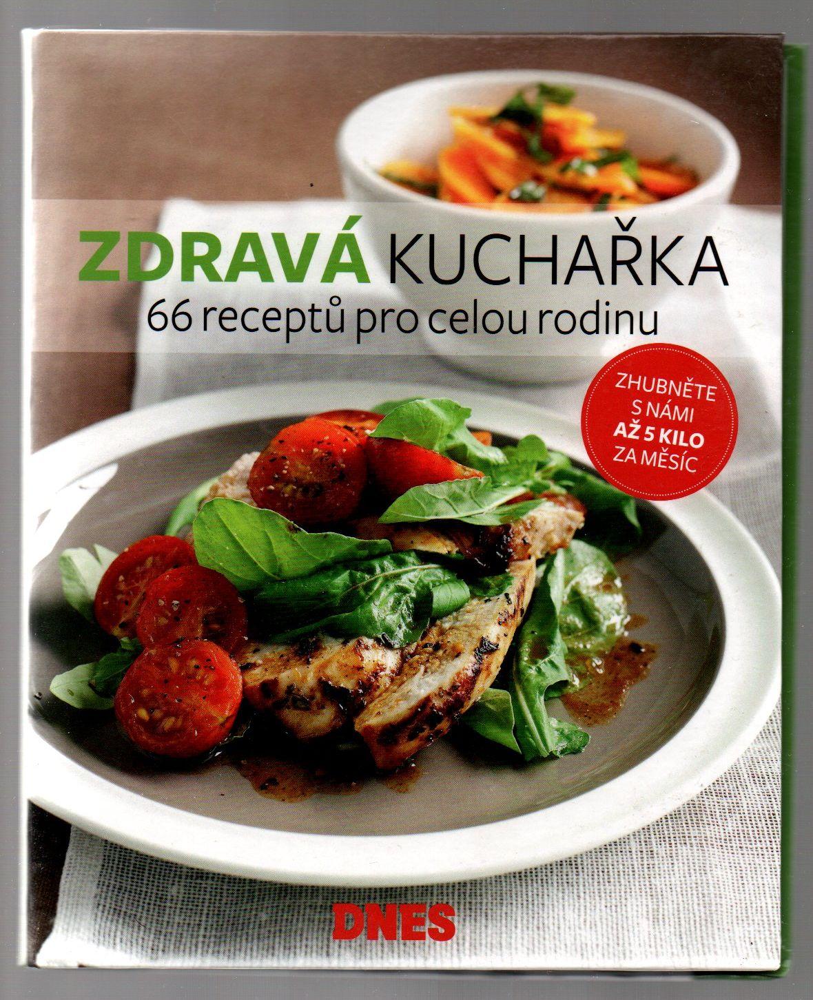 Zdravá kuchařka - 24 receptů
