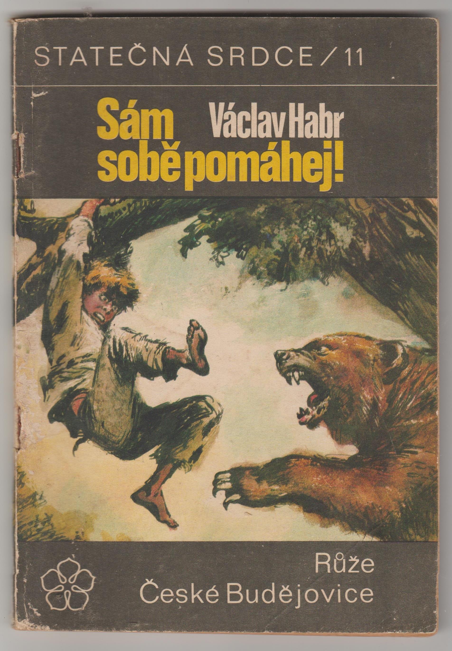 Sám sobě pomáhej!, statečná srdce /11 - Václav Habr