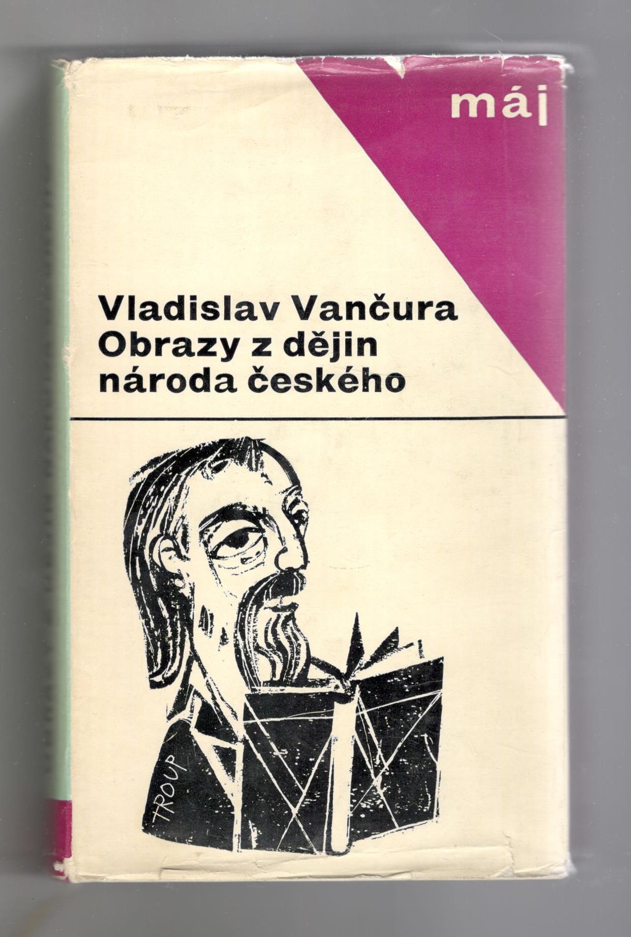 Obrazy z dějin národa českého - Vladislav Vančura
