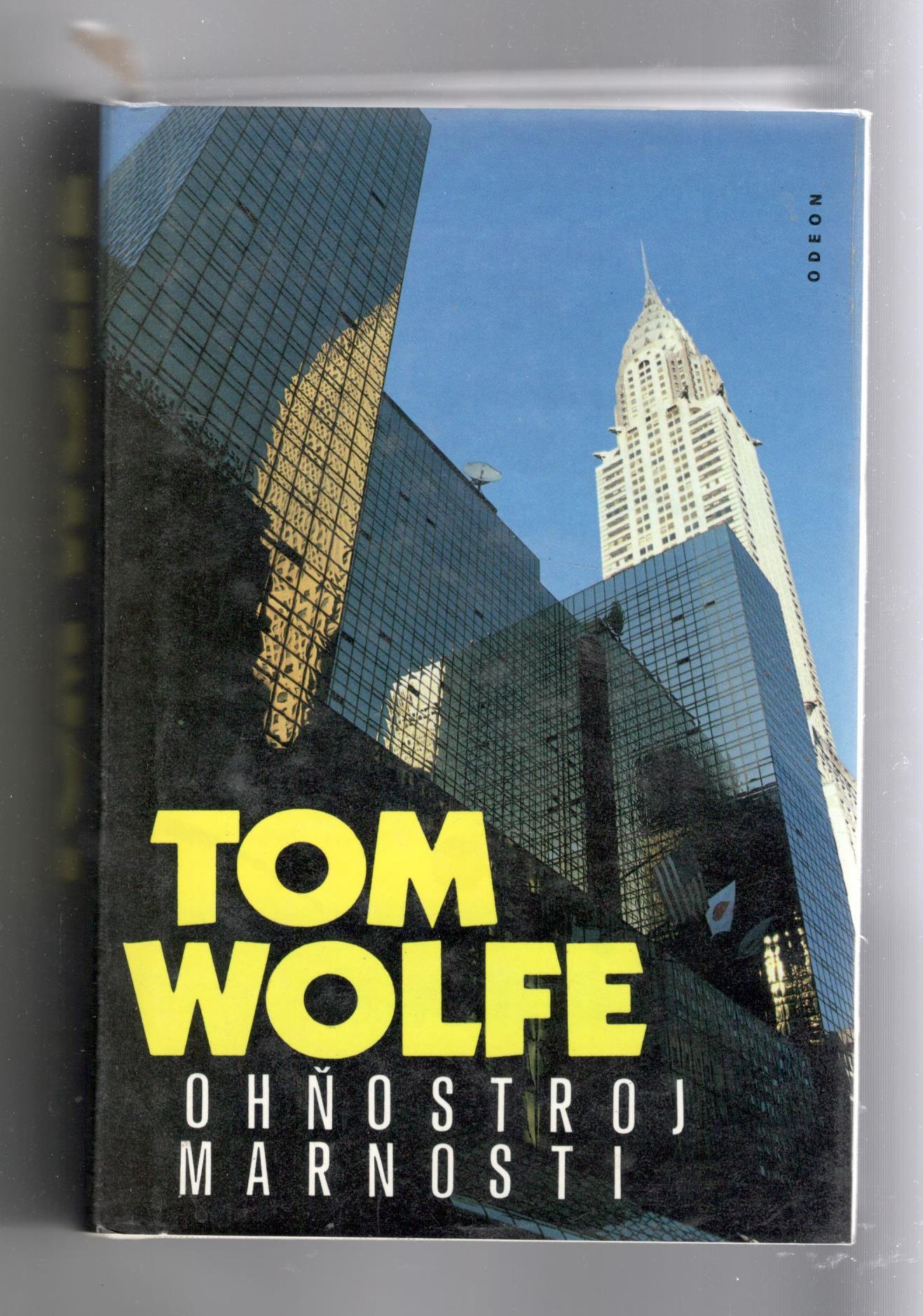 Ohňostroj marnosti - Tom Wolfe