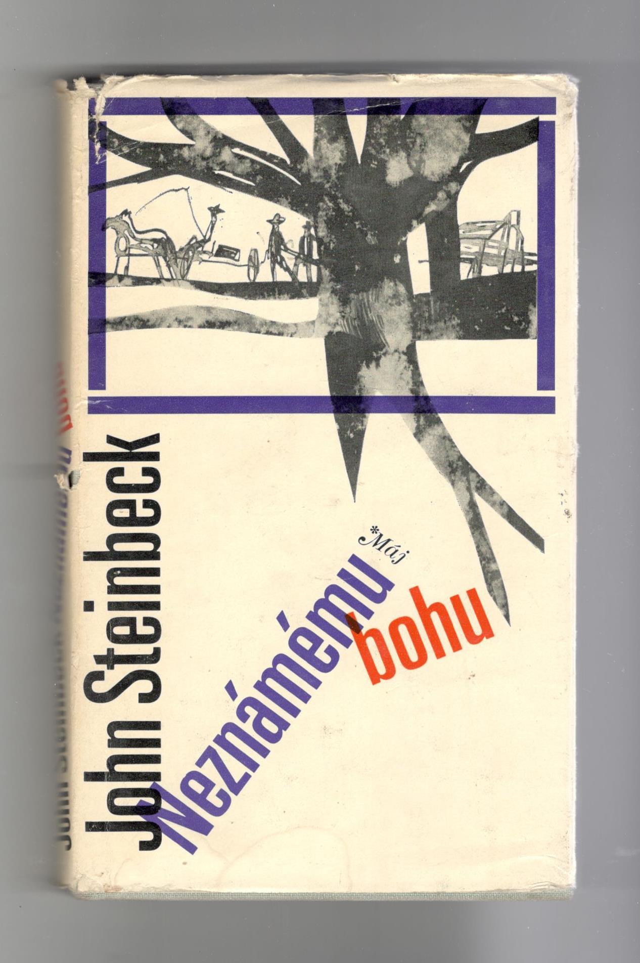 Neznámému bohu - John Steinbeck