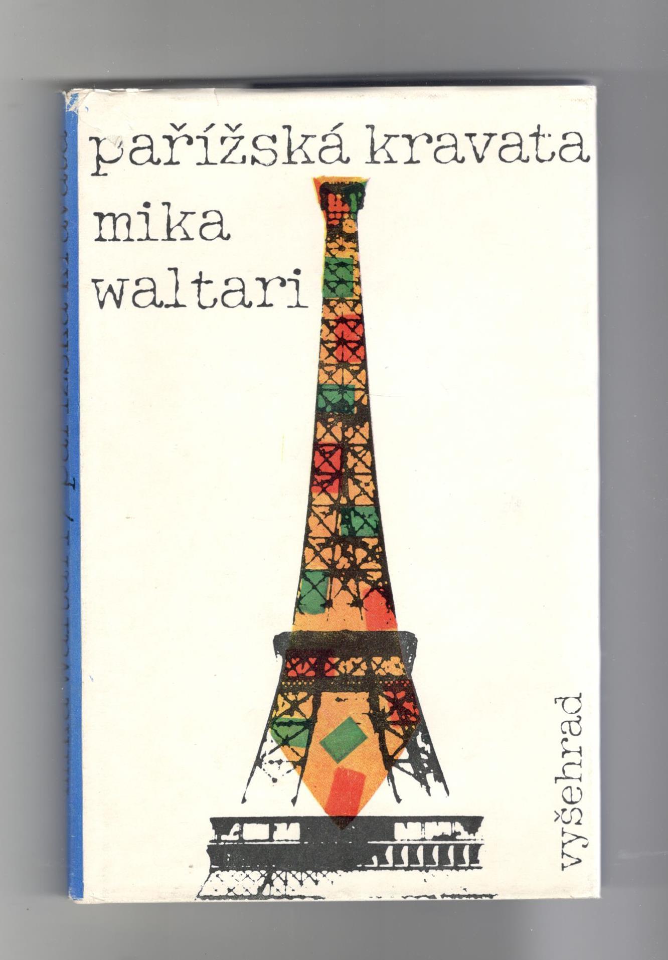 Pařížská kravata - Mika Waltari