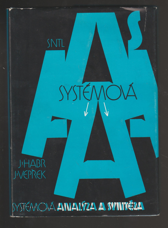 Systémová analýza a syntéza - J. Habr, J. Vepřek