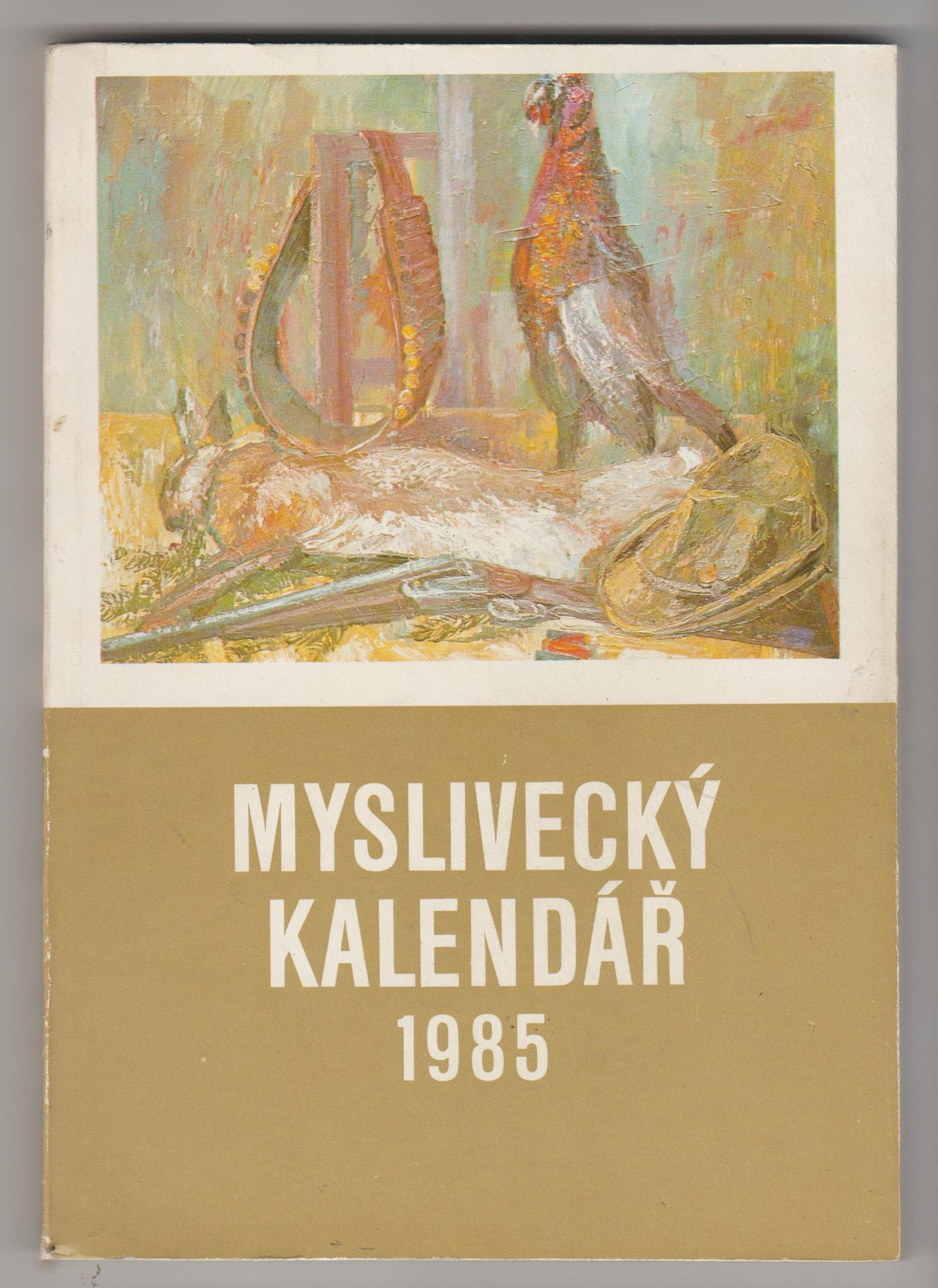 Myslivecký kalendář 1985 (klíčová slova: myslivost, příroda)