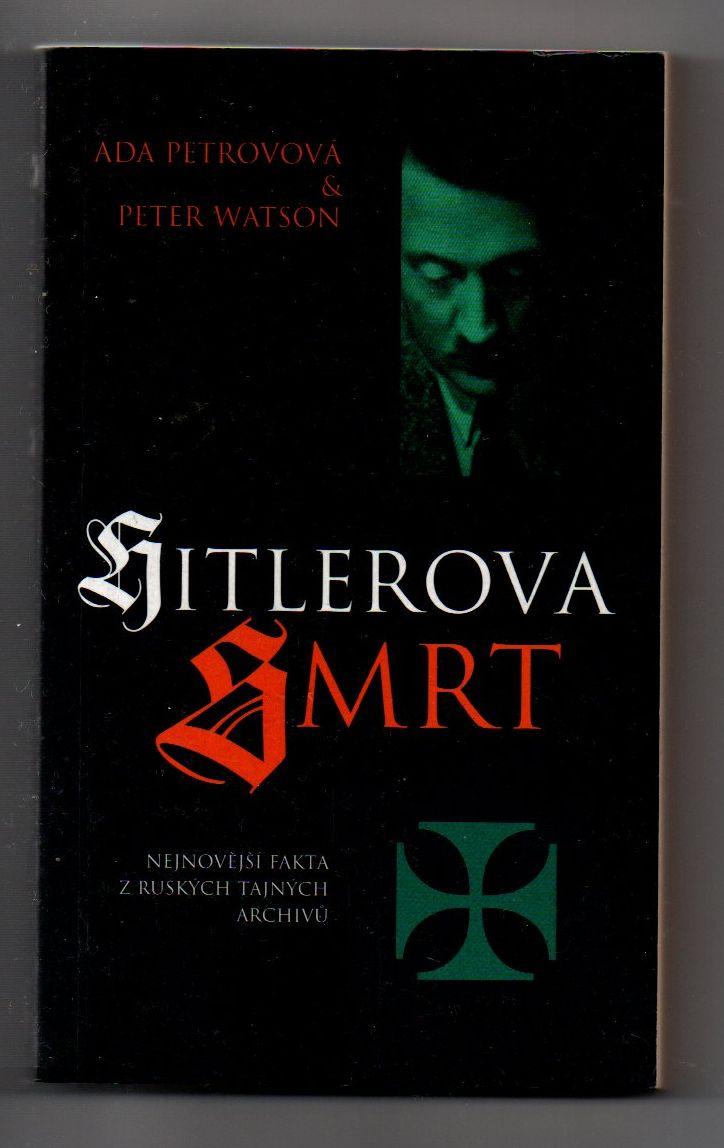Hitlerova smrt - Ada Petrovová & Peter Watson