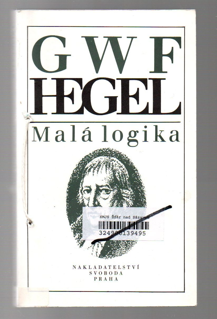 Malá logika - G. W. F. Hegel