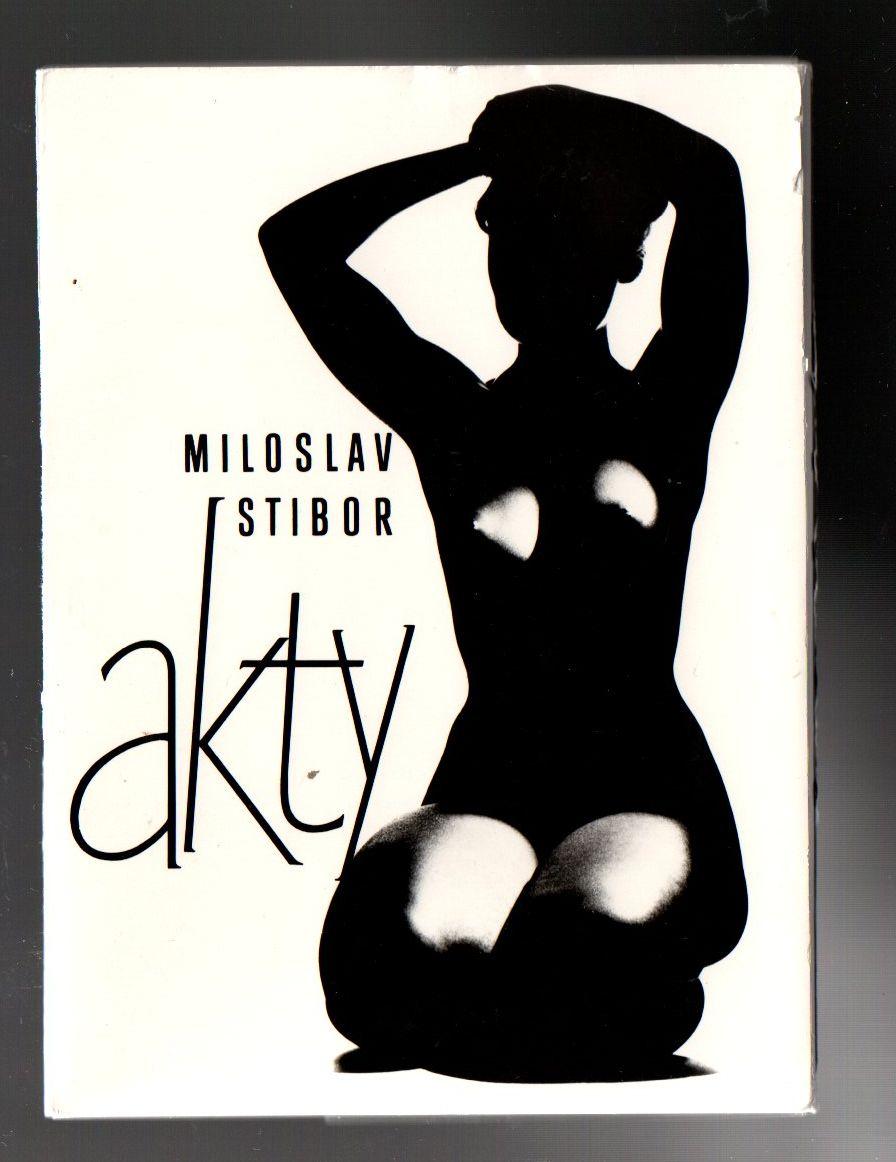 Akty - Miloslav Stibor
