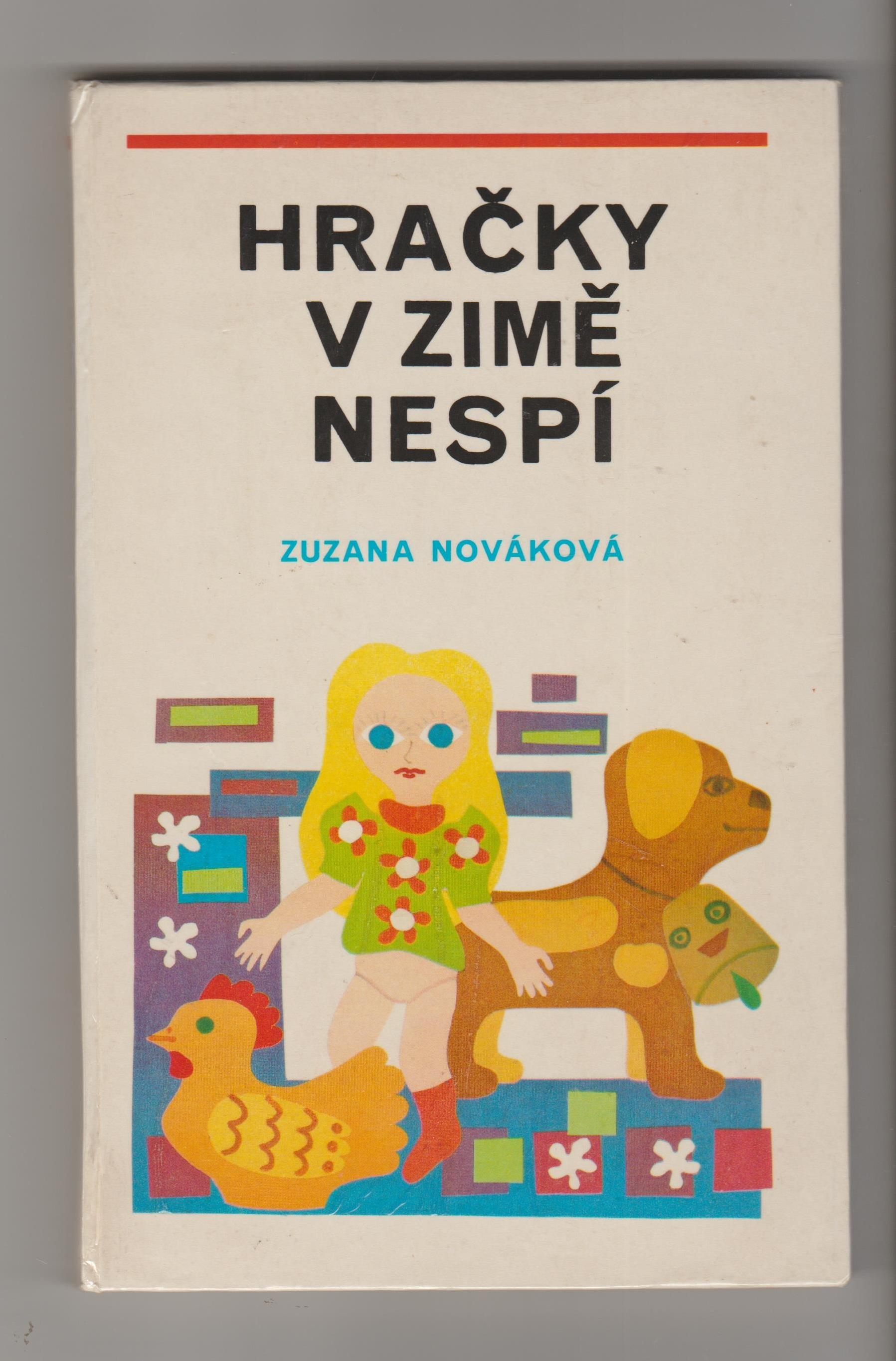 Hračky v zimě nespí - Zuzana Nováková