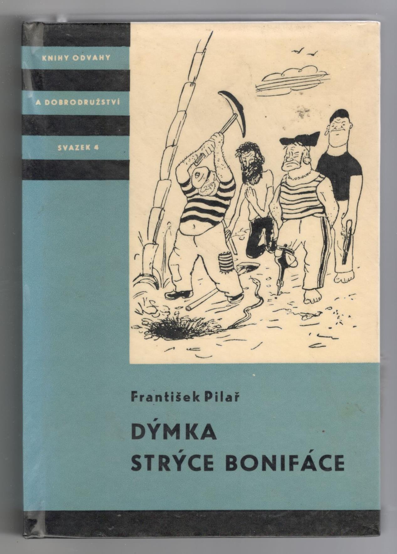 Dýmka strýce Bonifáce - František Pilař (KOD)