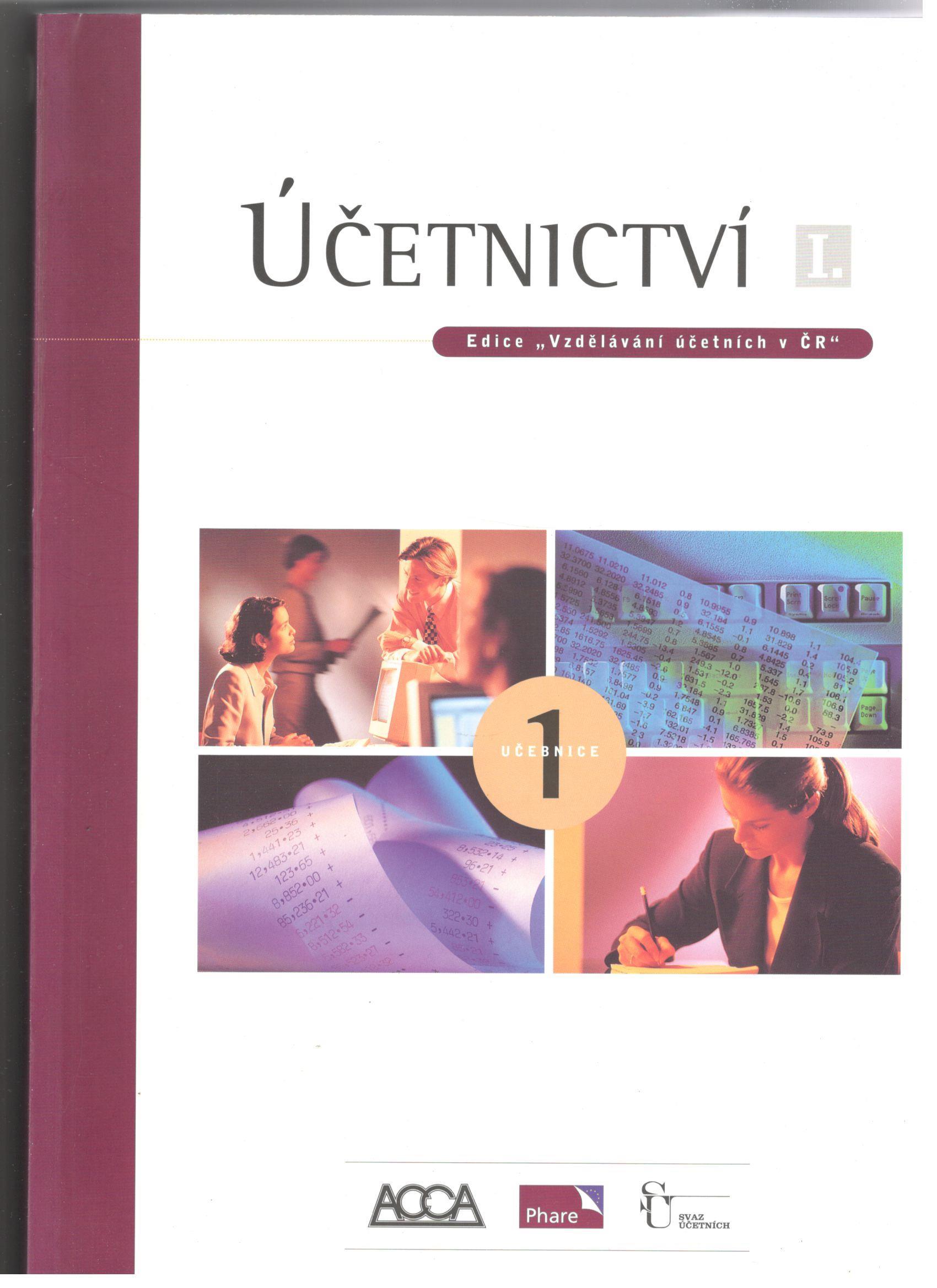 Účetnictví I. - Vladimír Munzar, Hana Březinová, Vilém Juránek, Ludmila Muzikářová