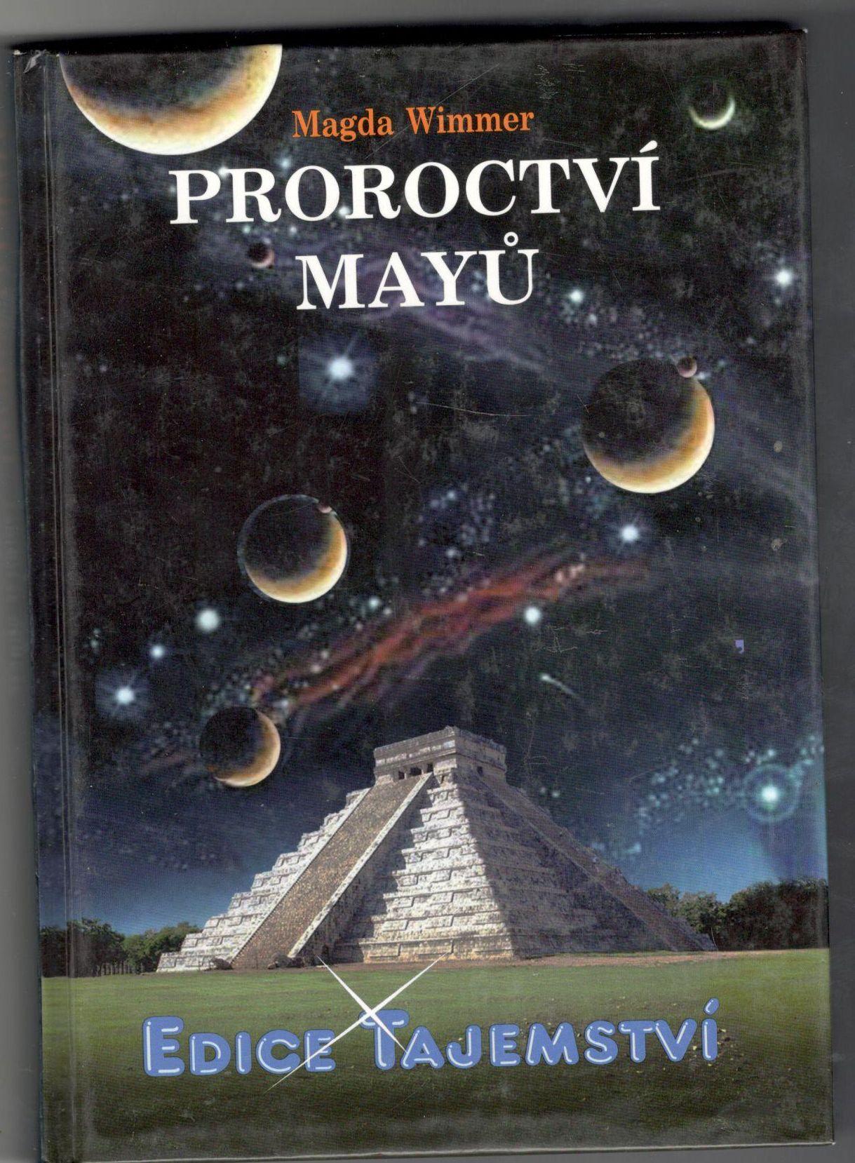 Proroctví Mayů - Wimmer Magda