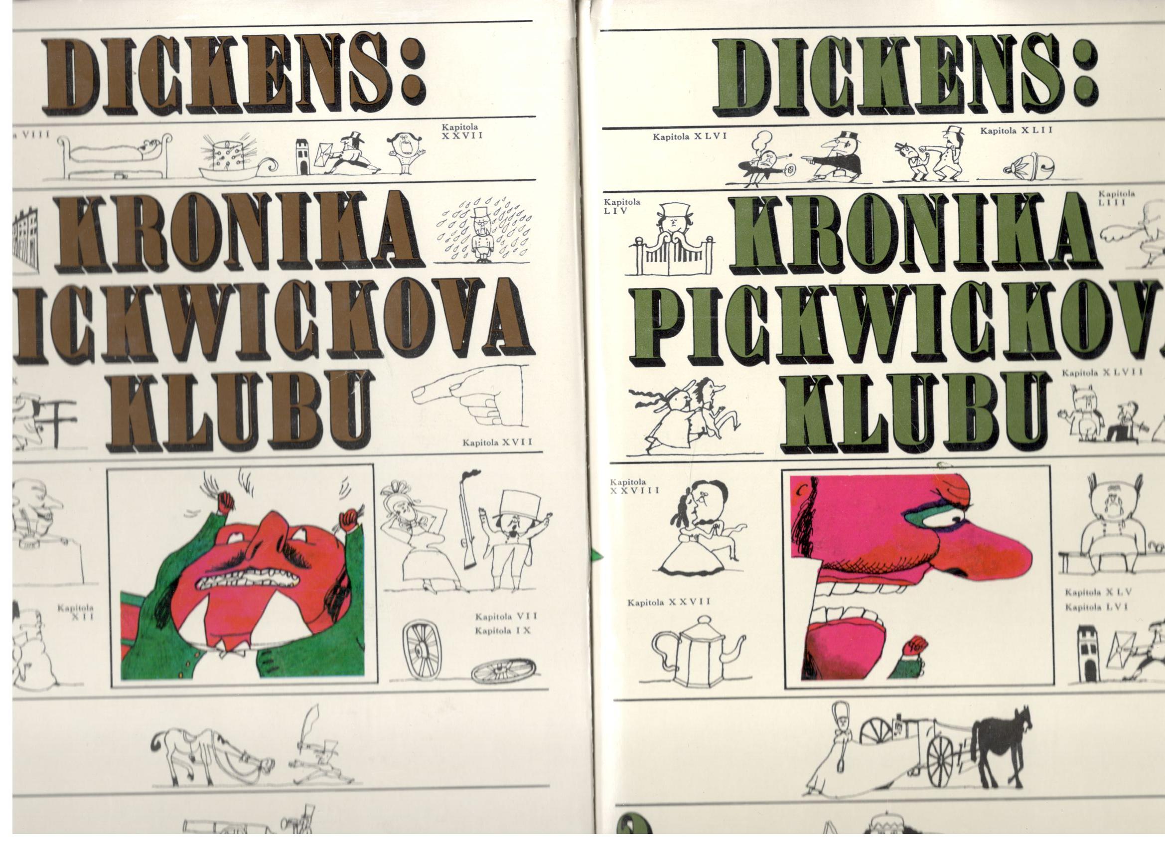 Kronika Pickwickova klubu I. + II. díl - Charles Dickens