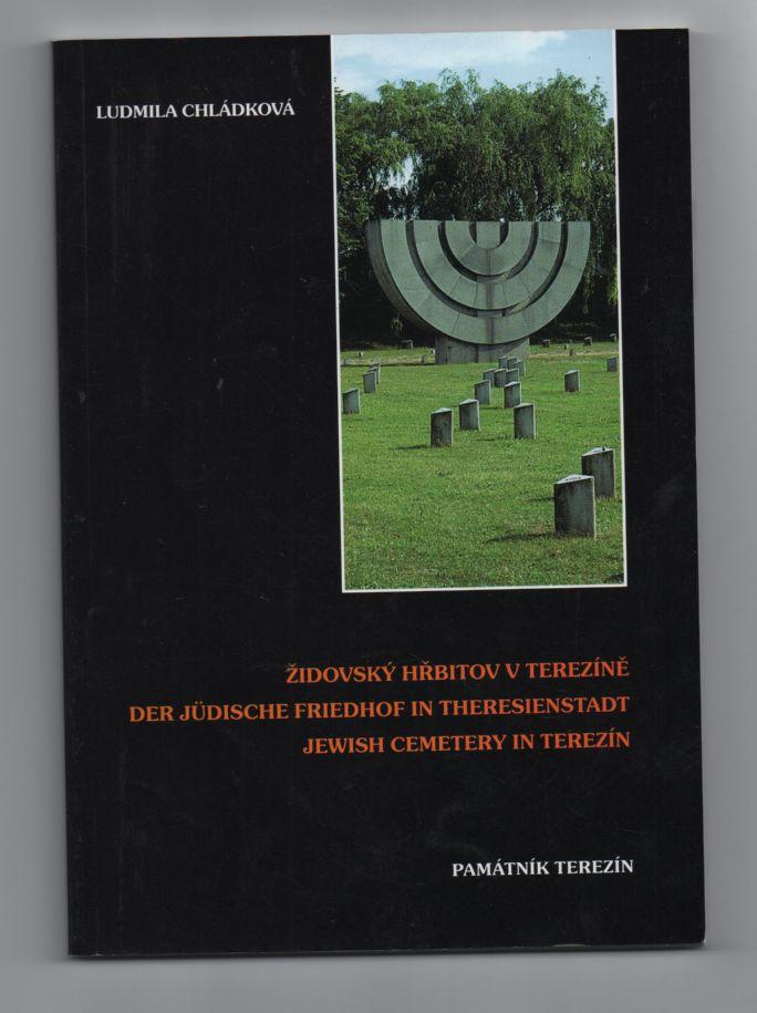 Židovský hřbitov v Terezíně - Ludmila Chládková