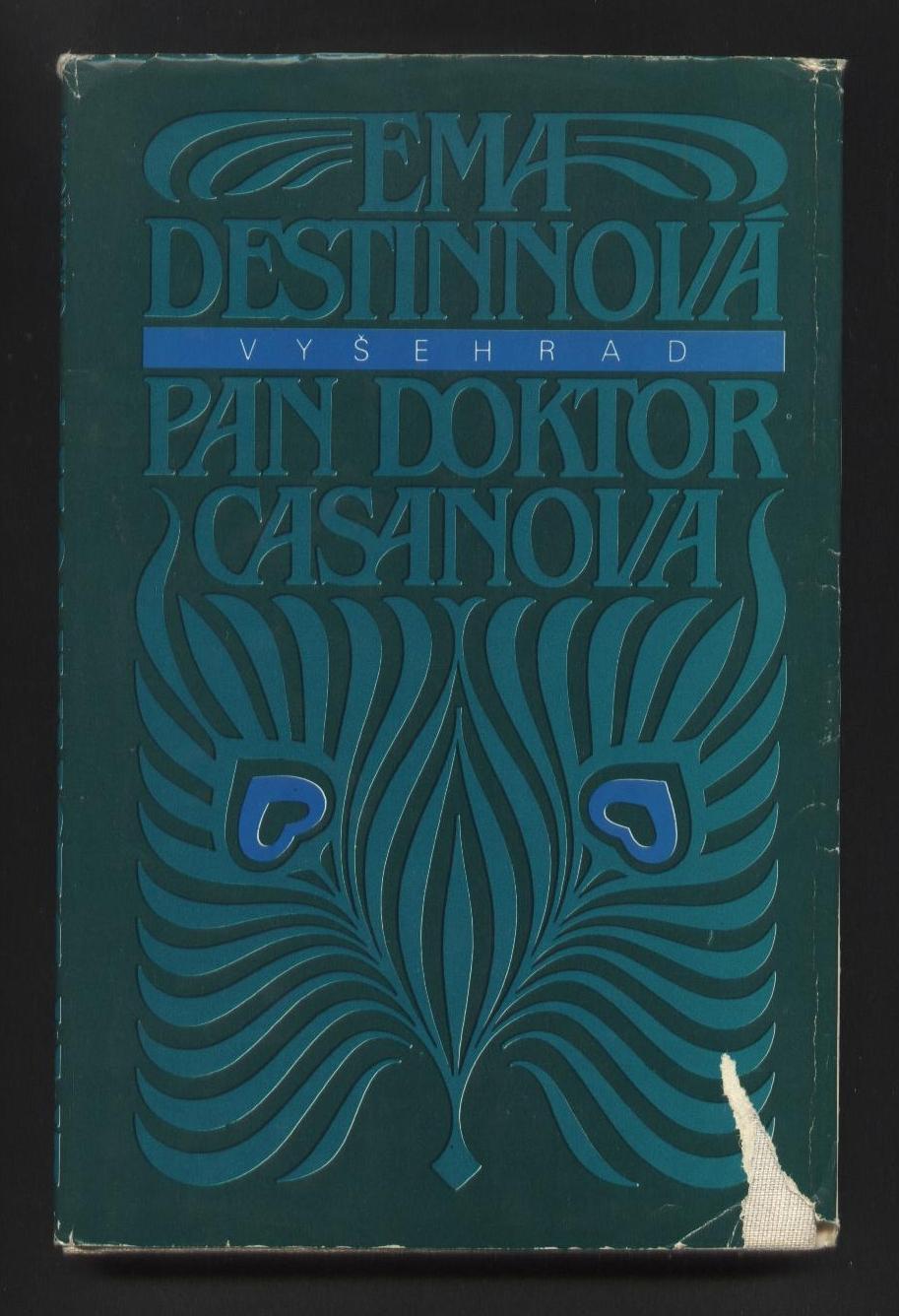 Pan doktor Casanova - Ema Destinnová