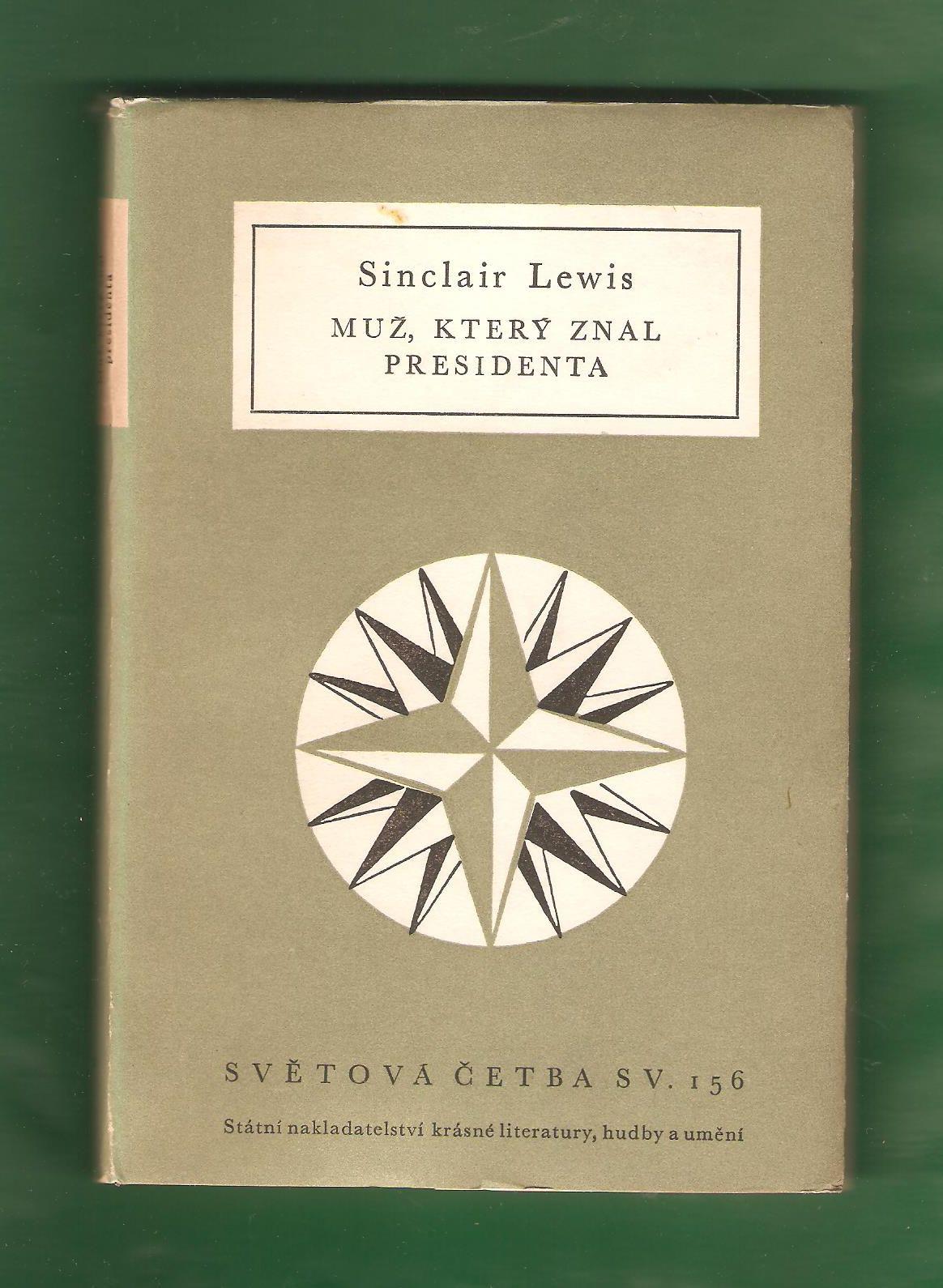 Muž, který znal presidenta - Sinclair Lewis