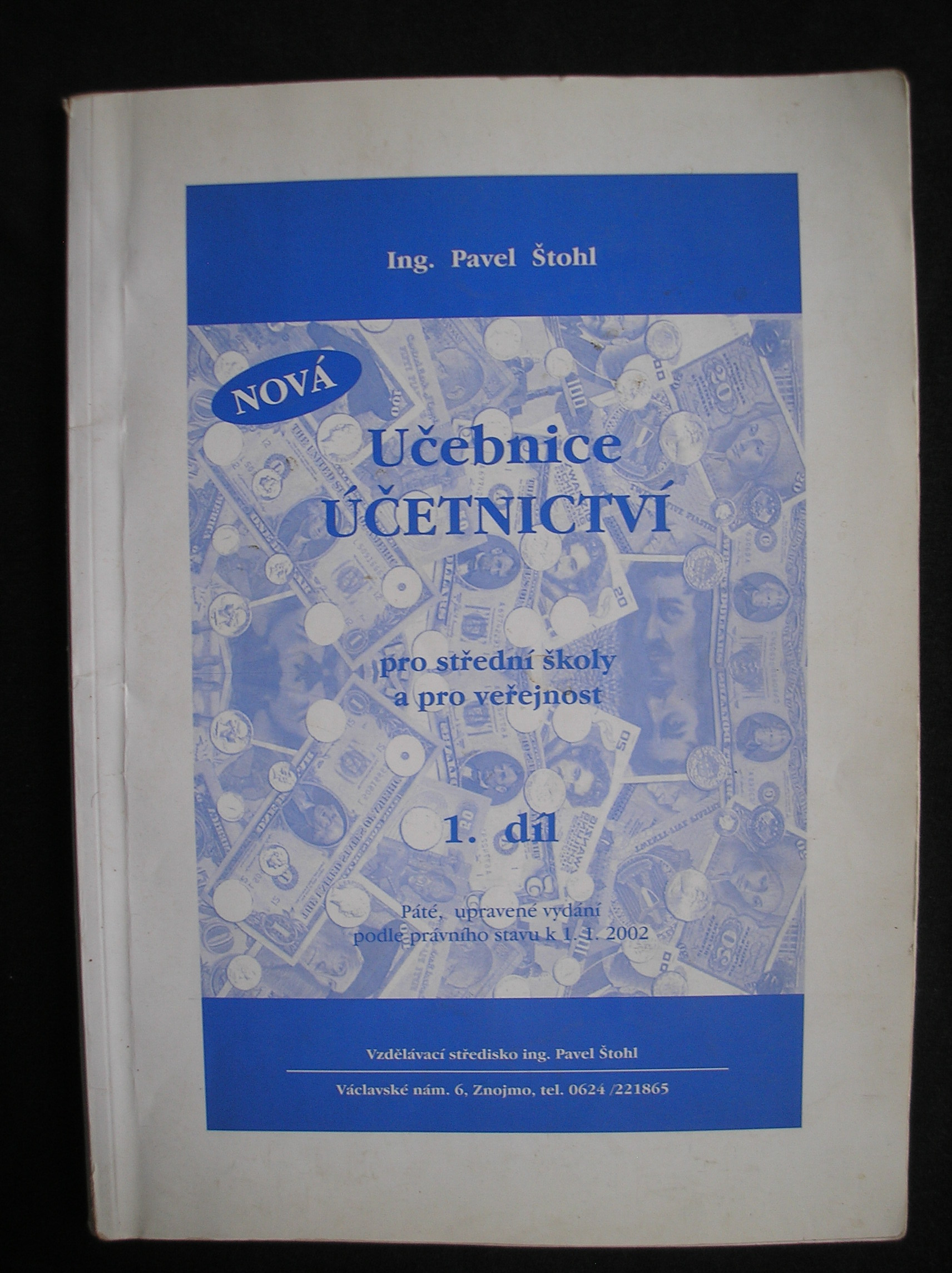 Učebnice účetnictví 1. díl - Pavel Štohl