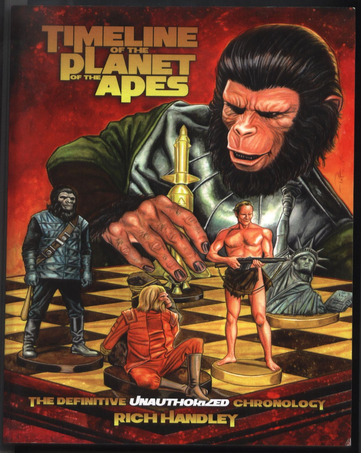 Timeline of the Planet of the Apes:The Definitive Chronology-R. Handley(anglick)