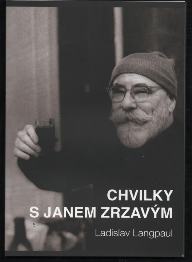 Chvilky s Janem Zrzavým - Ladislav Langpaul