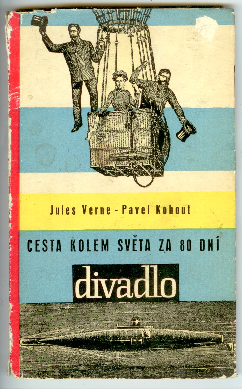 Cesta kolem světa za 80 dní - Jules Verne, Pavel Kohout