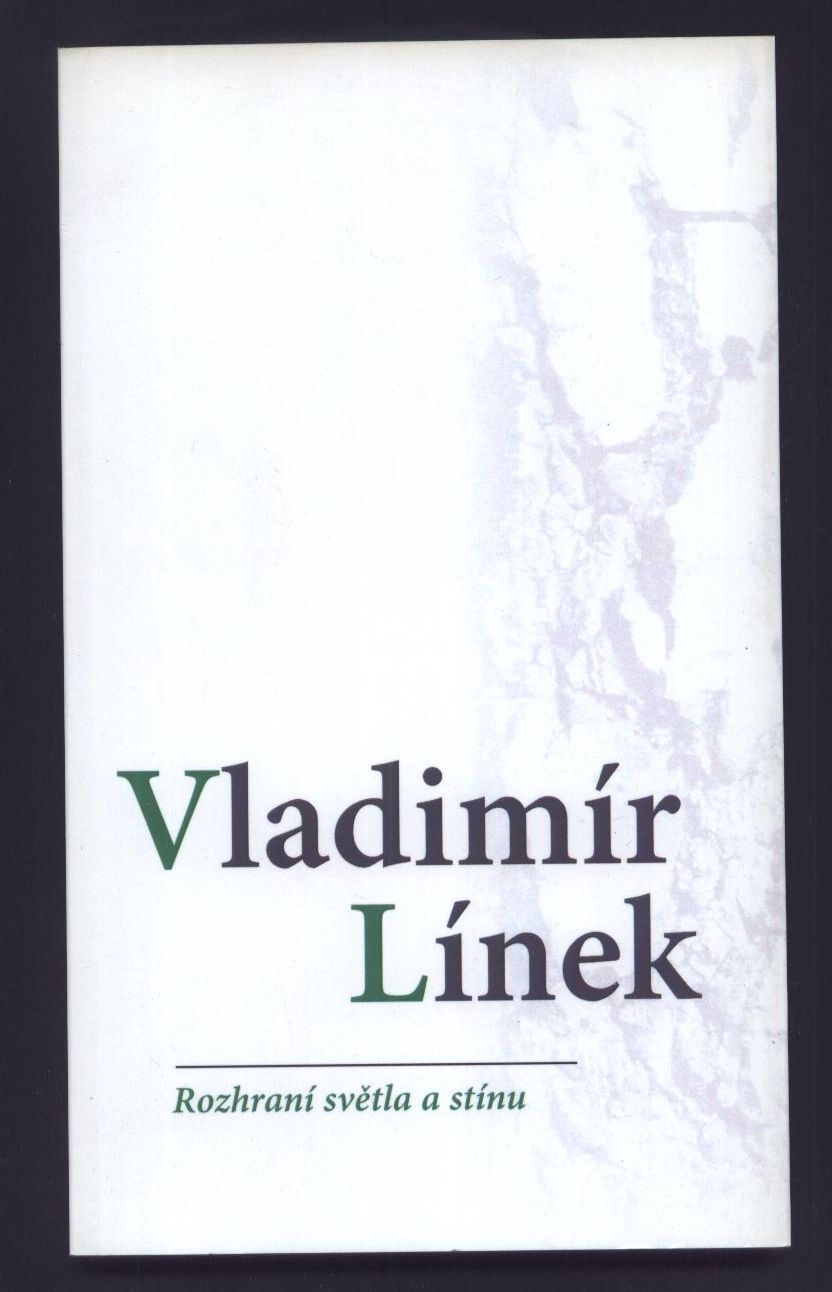 Rozhraní světla a stínu - Vladimír Línek